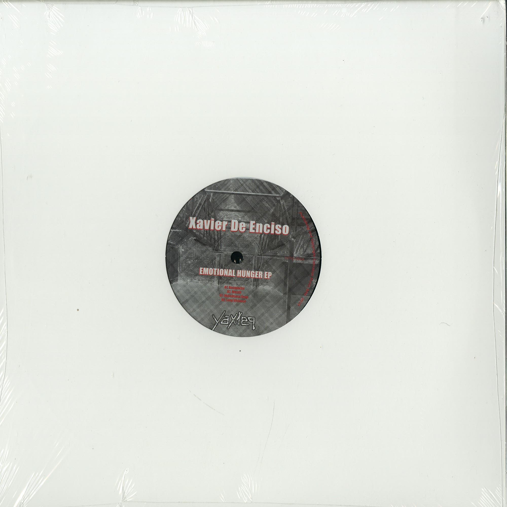 Xavier De Enciso - EMOTIONAL HUNGER EP
