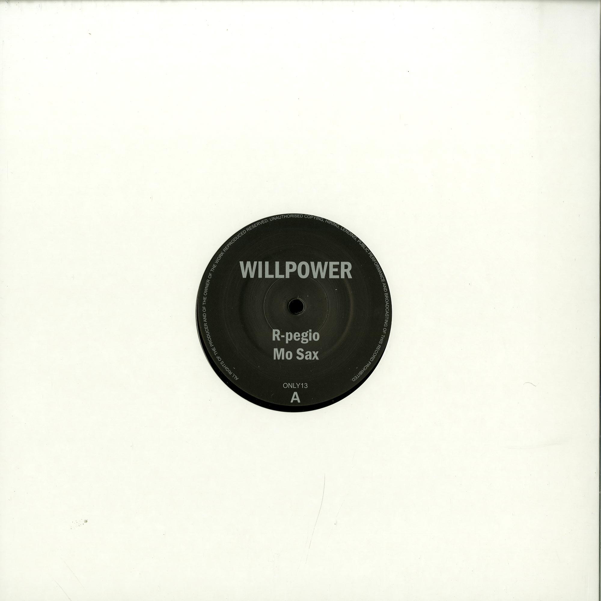 Willpower aka Johnny Fiasco - R-PEGIO