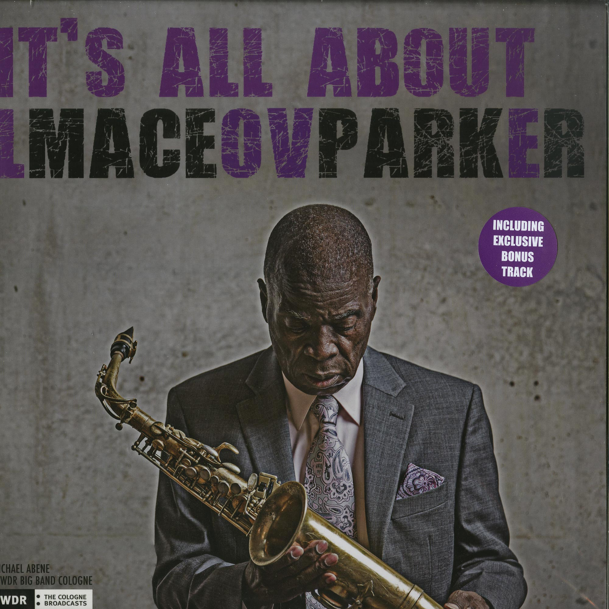 Maceo Parker - ITS ALL ABOUT LOVE