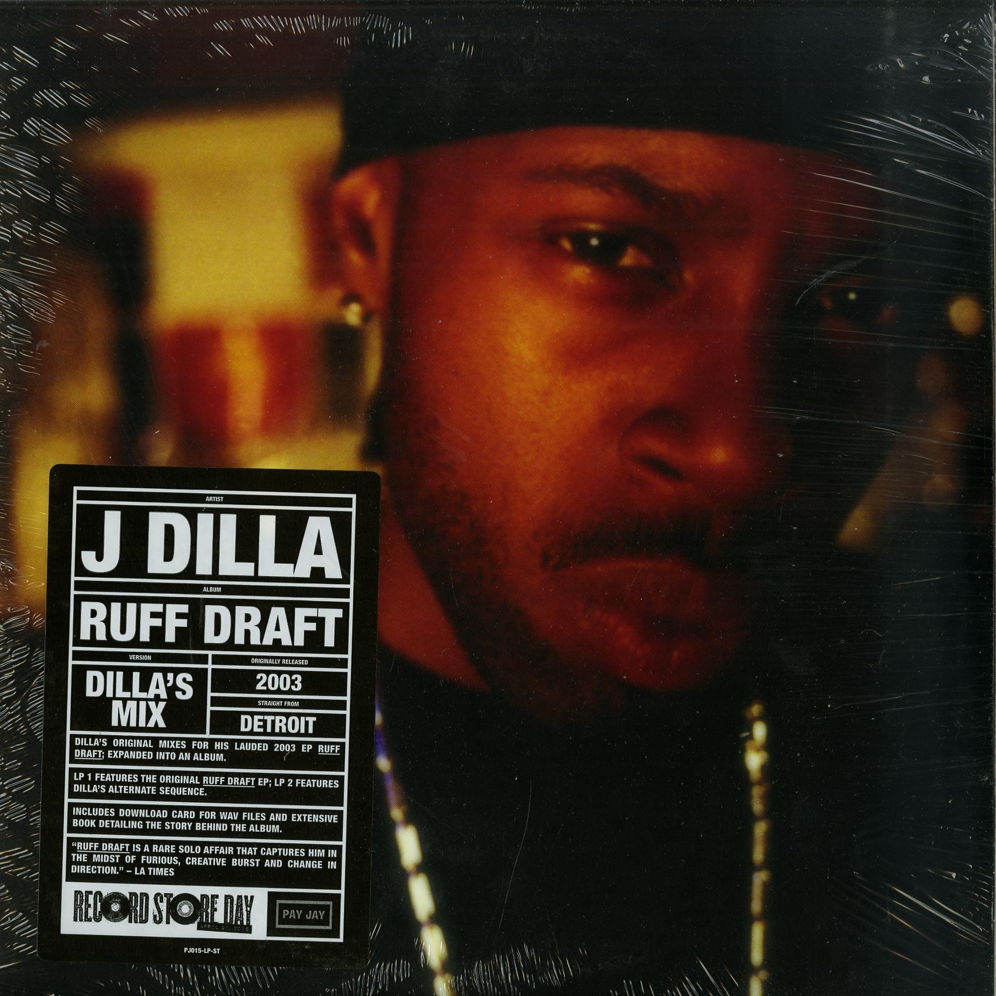 J Dilla - RUFF DRAFT: THE DILLA MIX