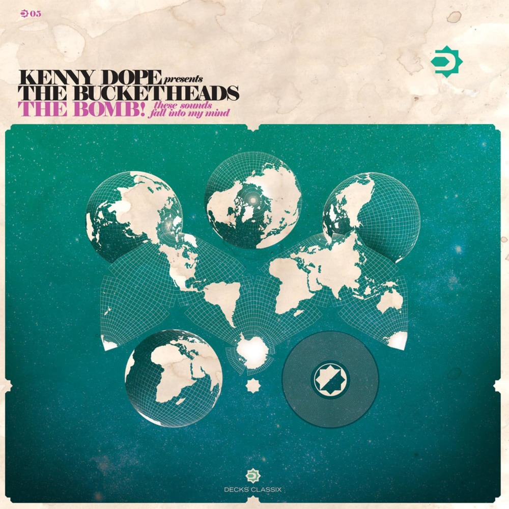Kenny Dope presents The Bucketheads - THE BOMB!
