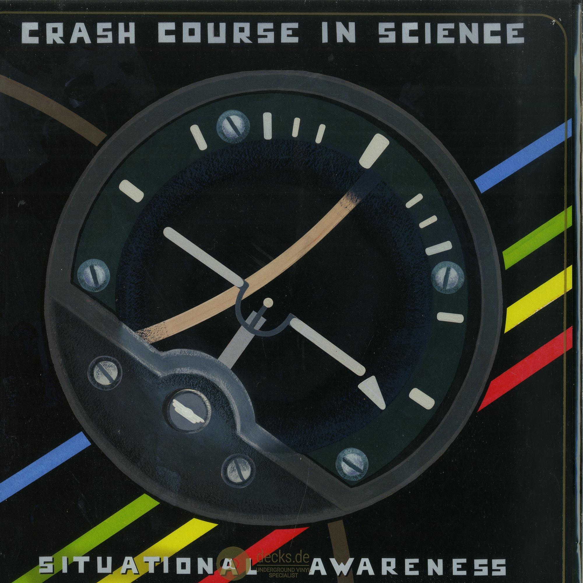 Crash Course In Science - SITUATIONAL AWARENESS