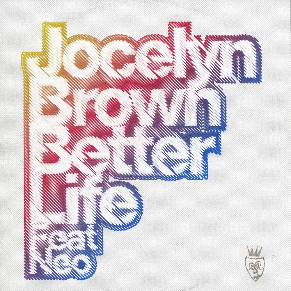 Jocelyn Brown Feat. Neo - BETTER LIFE