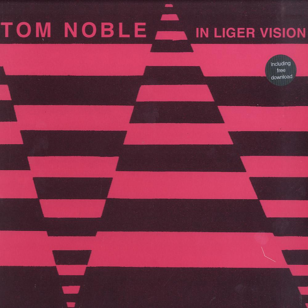 Tom Noble - LIGER VISION EP