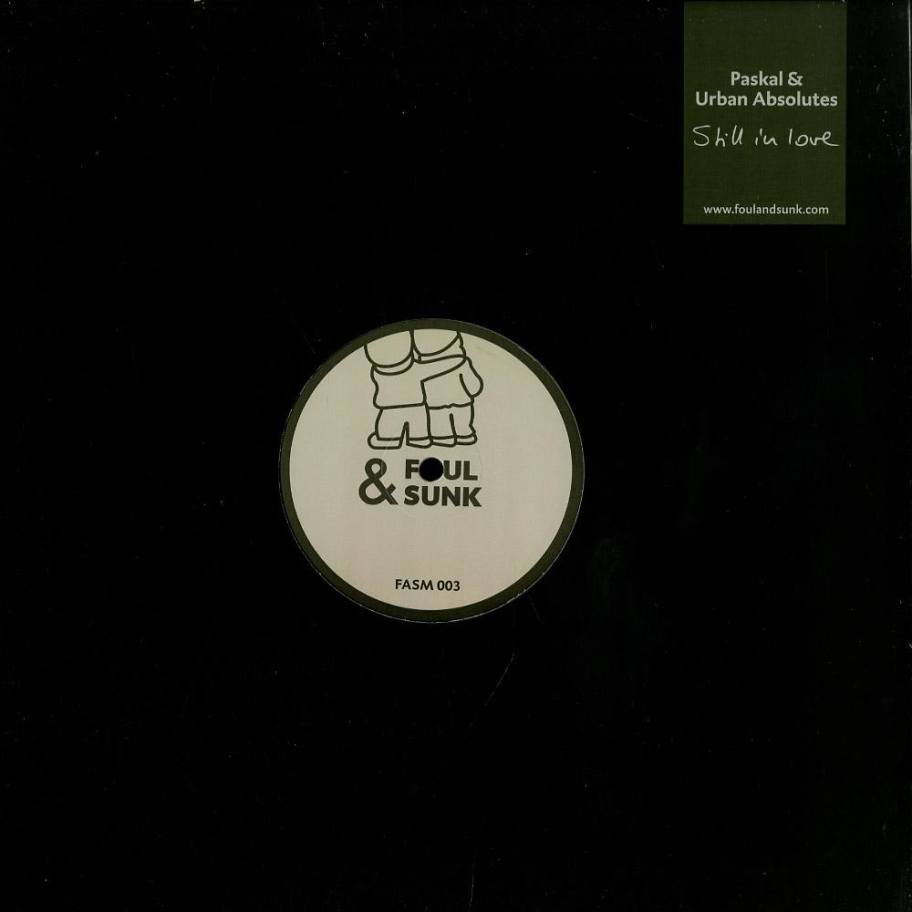 Paskal & Urban Absolutes - STILL IN LOVE