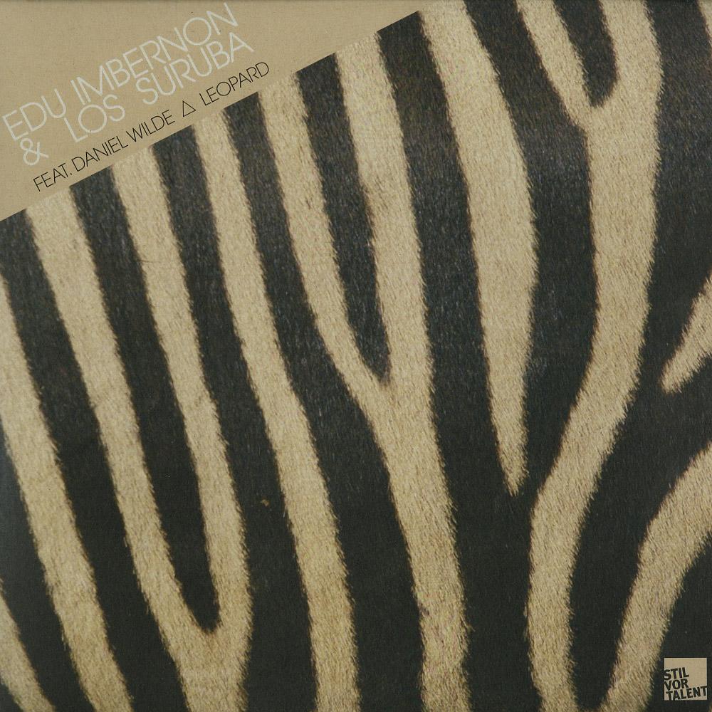 Edu Imbernon & Los Suruba feat Daniel Wilde - LEOPARD, BOY NEXT DOOR MIX