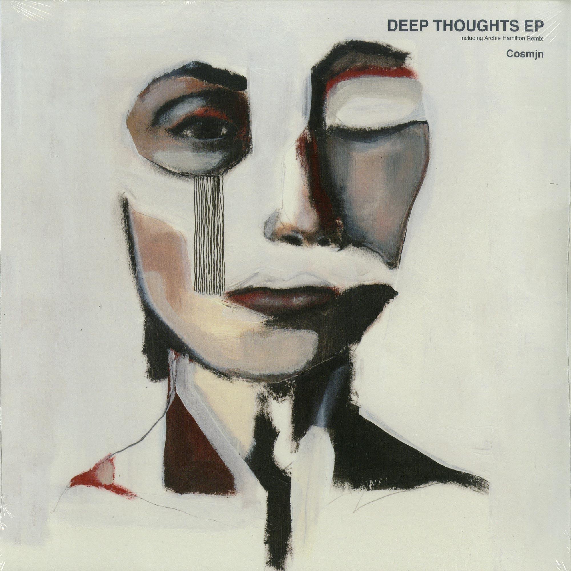 Cosmjn - DEEP THOUGHTS EP