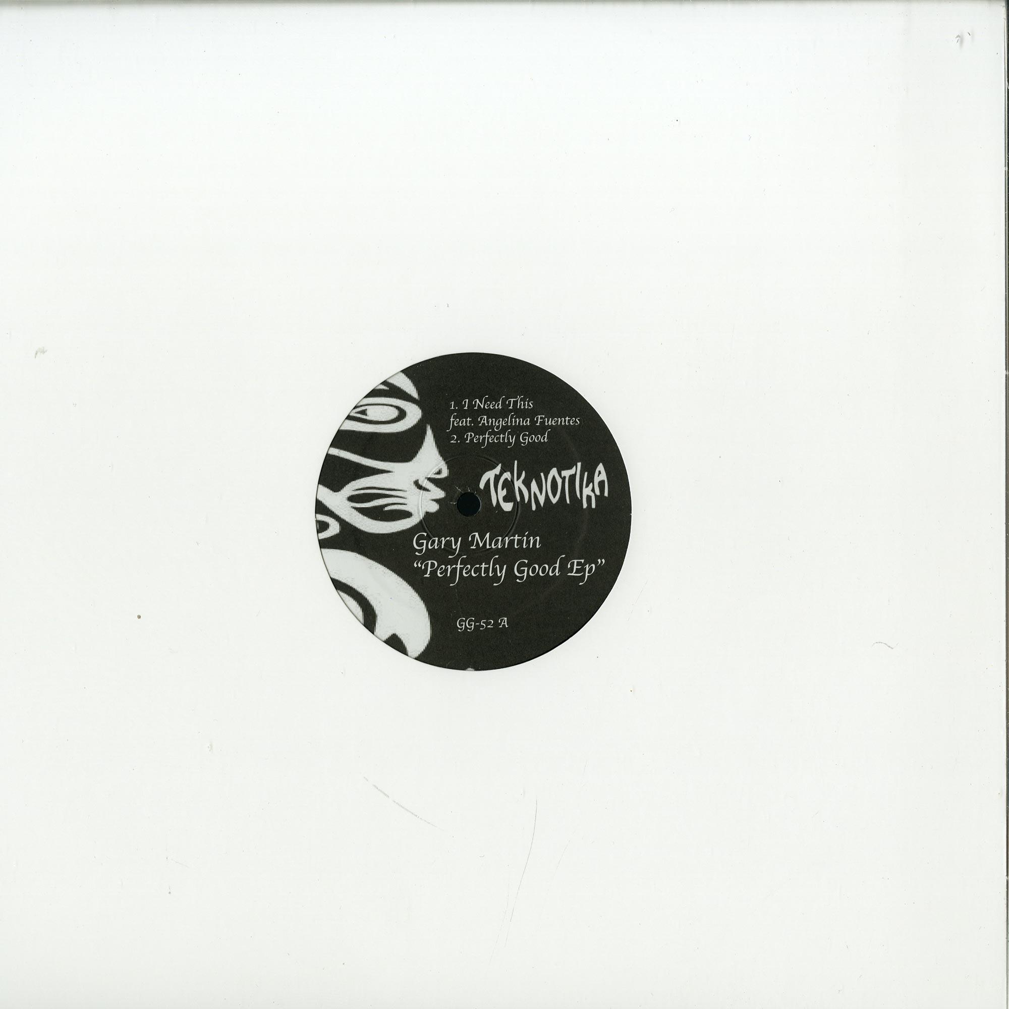 Gary Martin - PERFECTLY GOOD EP