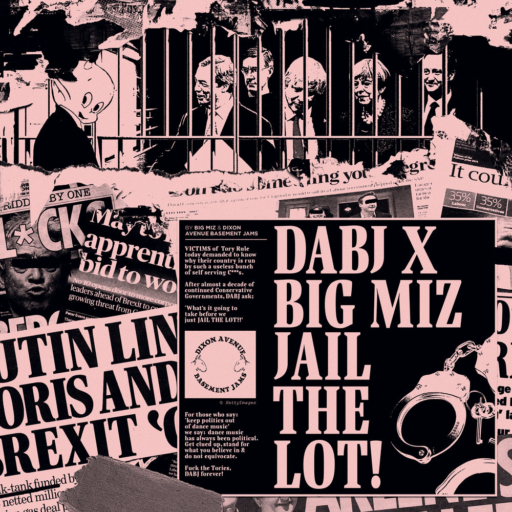 DABJ x Big Miz - Jail The Lot
