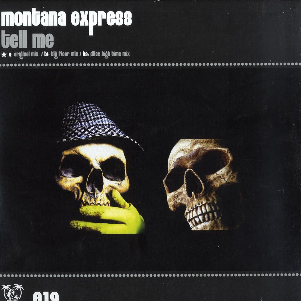 Montana Express - TELL ME