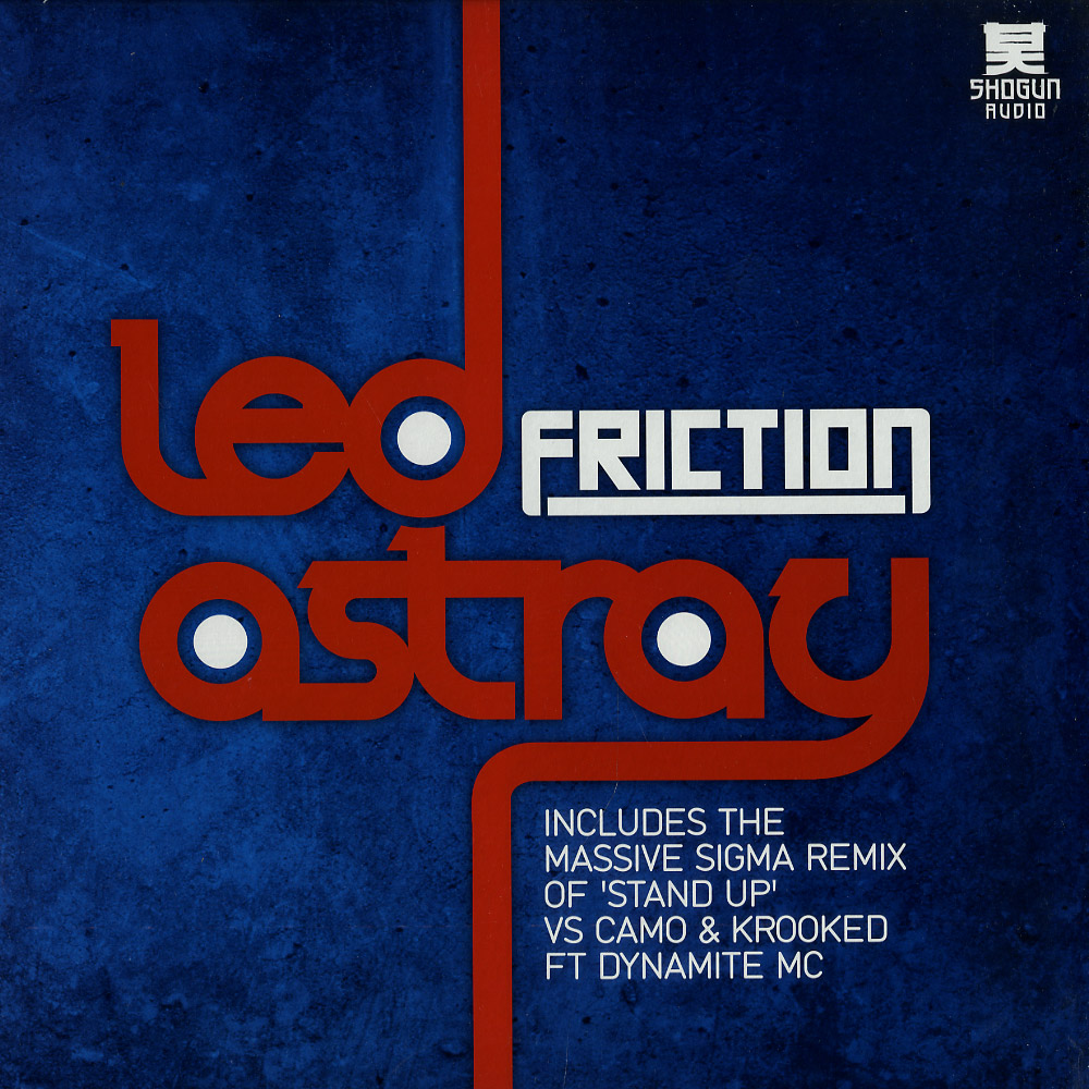 Friction - LED ASTRAY / STAND UP