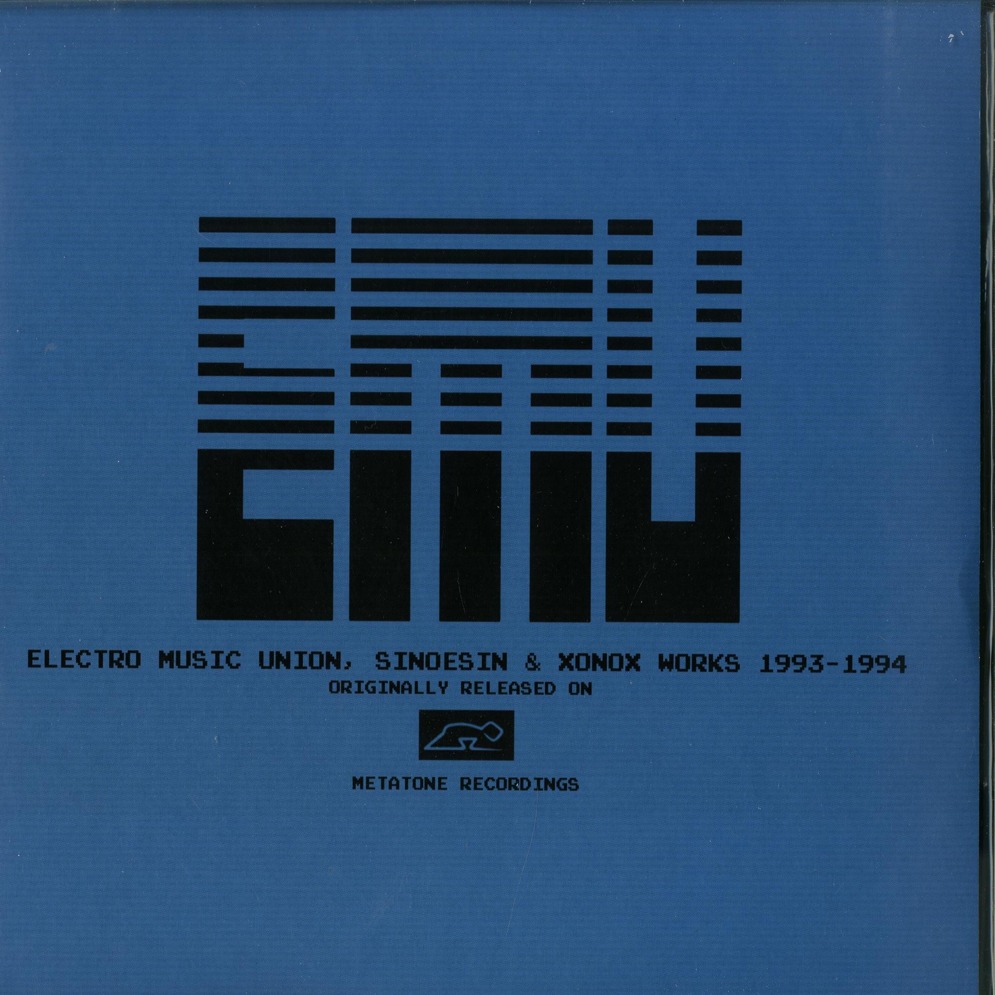 E.M.U. - ELECTRO MUSIC UNION, SINOESIN & XONOX WORKS 1993 - 1994