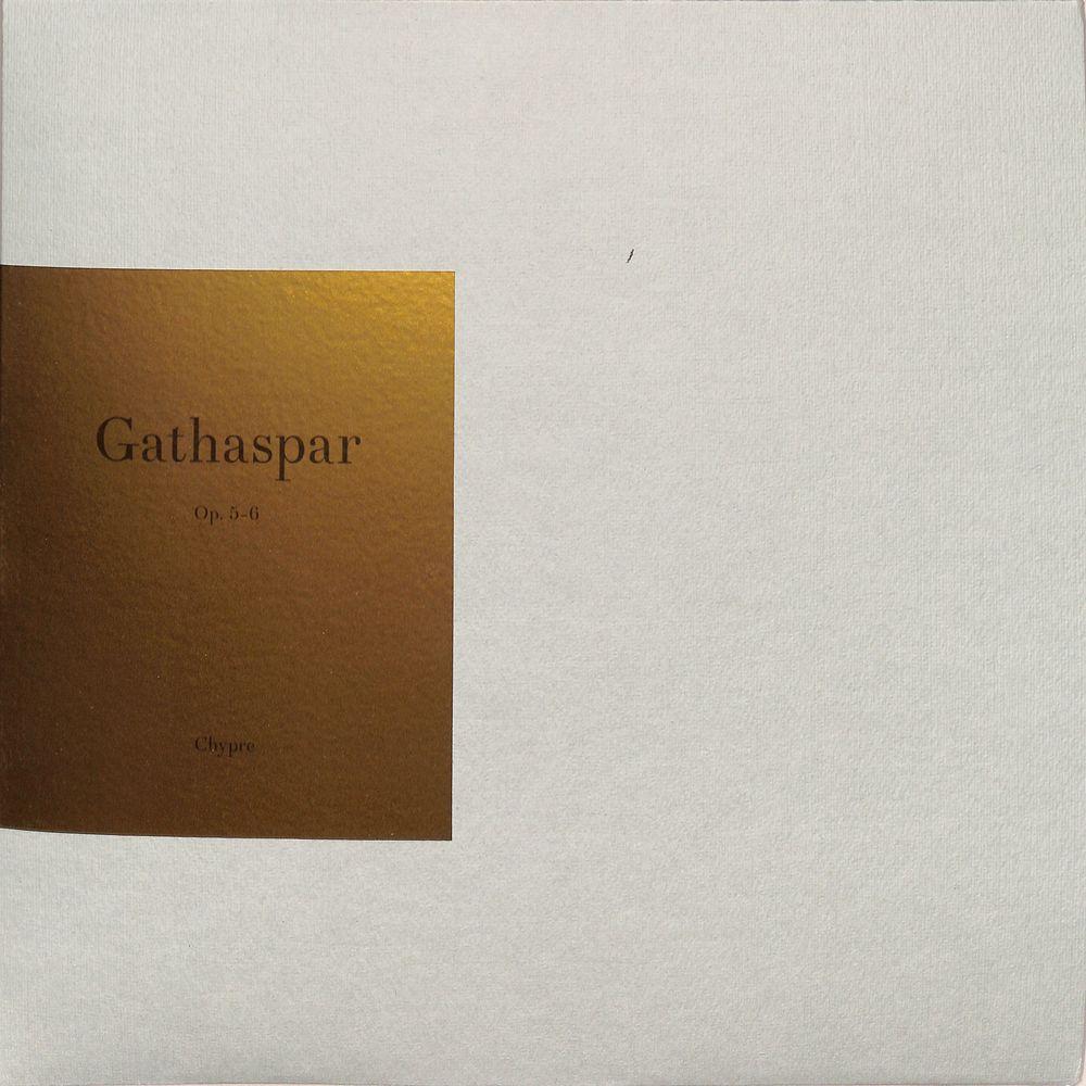 Gathaspar - OP. 5, 6