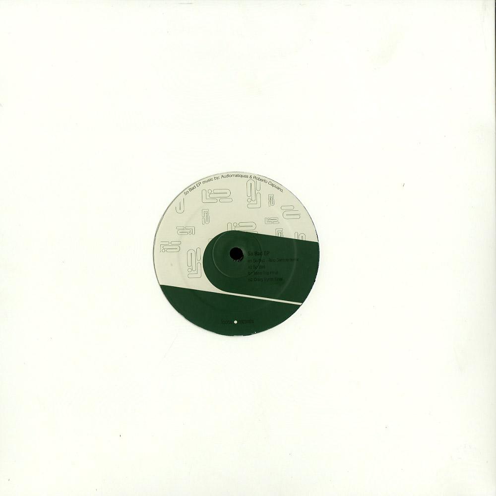 Audiomatiques & Roberto Capuano - SO BAD EP