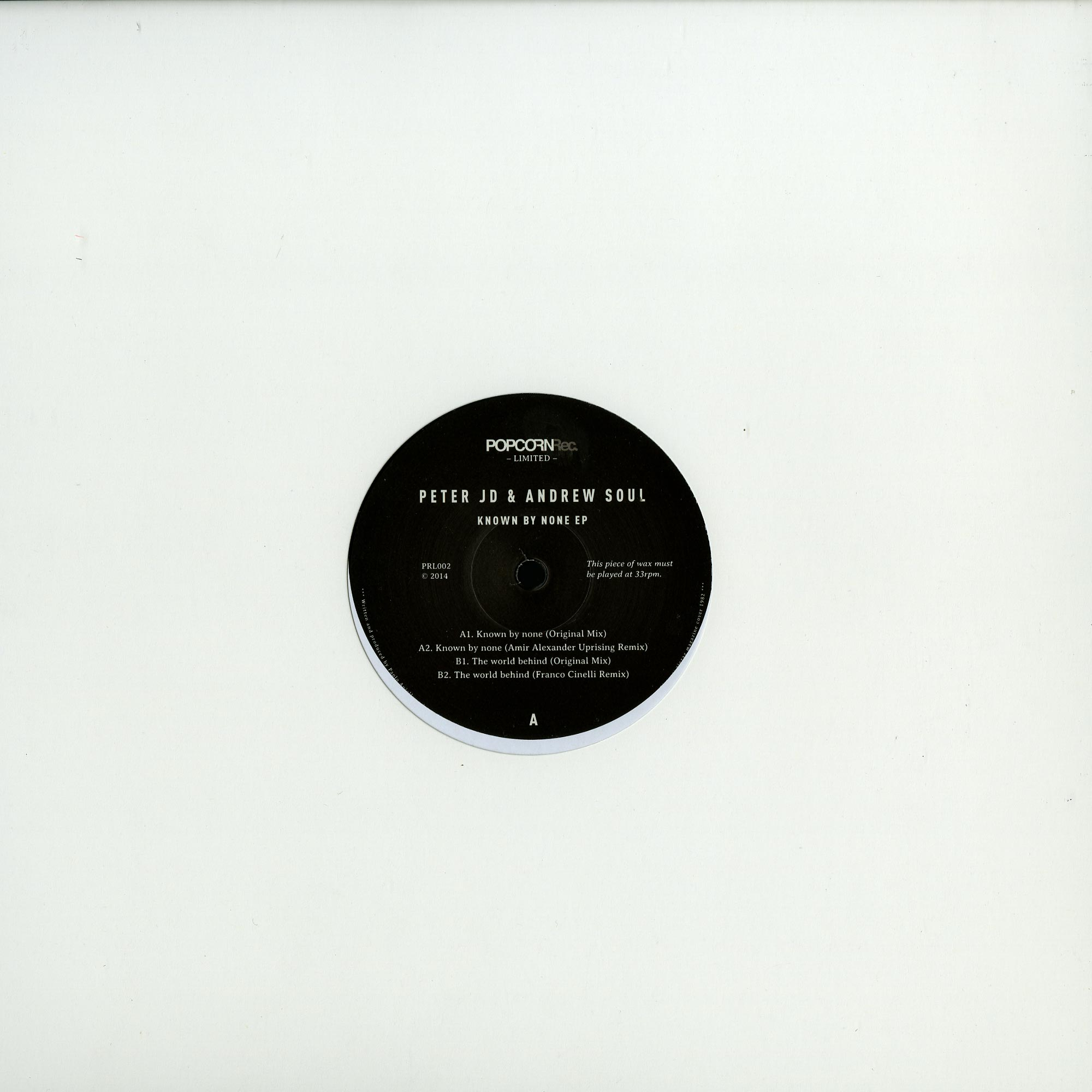 Peter JD and Andrew Soul - KNOWN BY NONE EP AMIR ALEXANDER REMIX