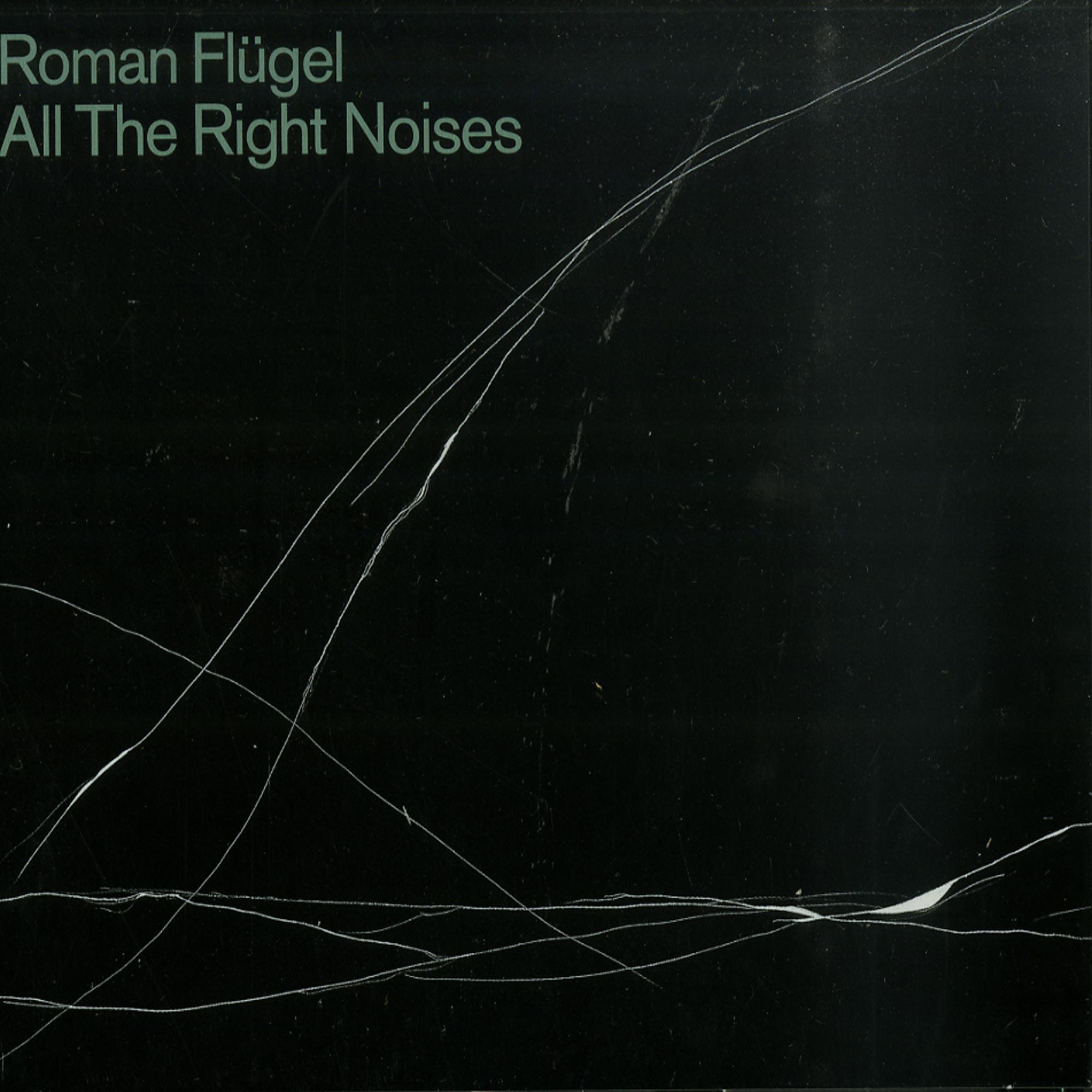 Roman Fluegel - ALL THE RIGHT NOISES