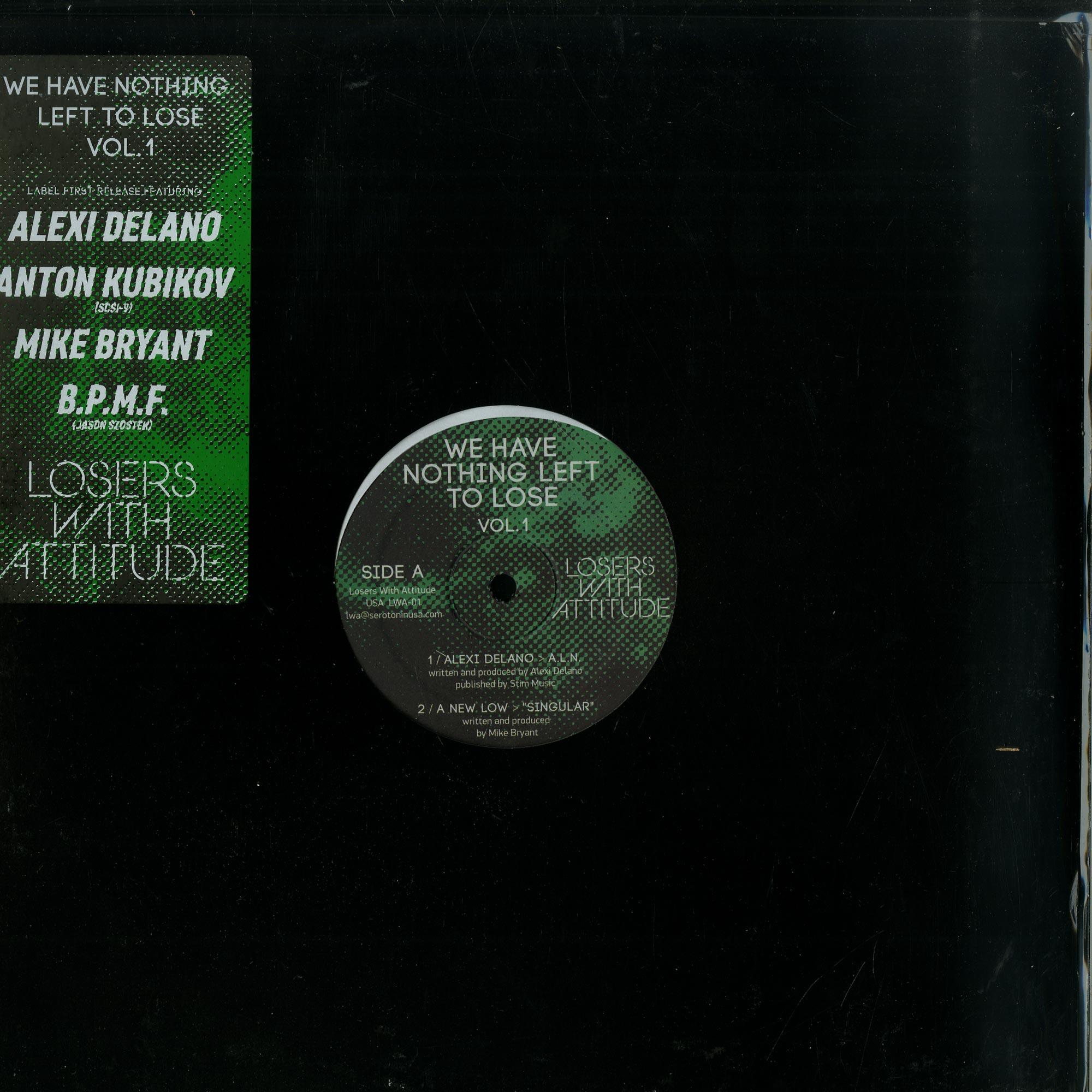 Various / Alexi Delano, Mike Bryant, BPMF, Anton Kubikov - WE HAVE NOTHING LEFT TO LOSE