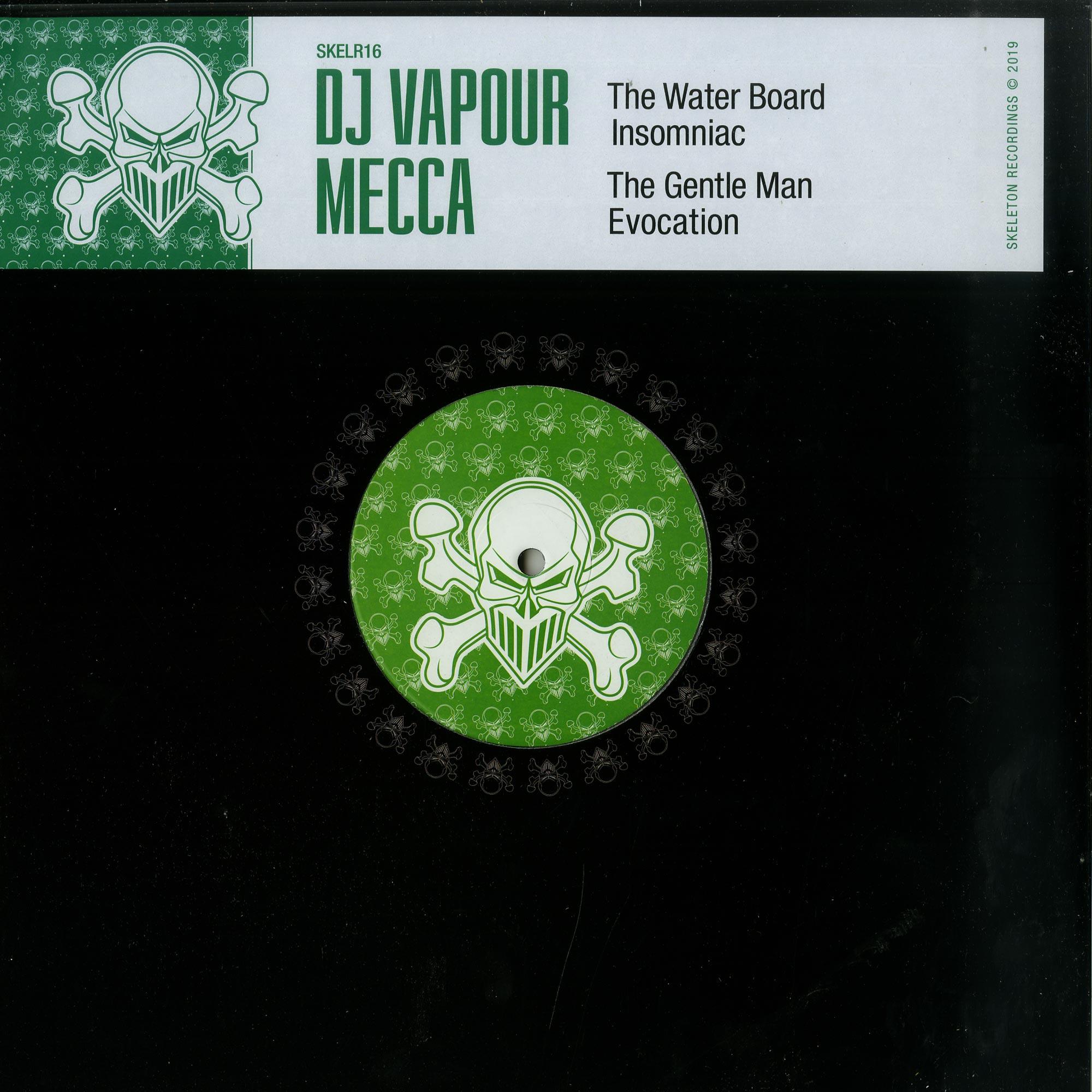 DJ Vapour x Mecca - DJ VAPOUR X MECCA EP