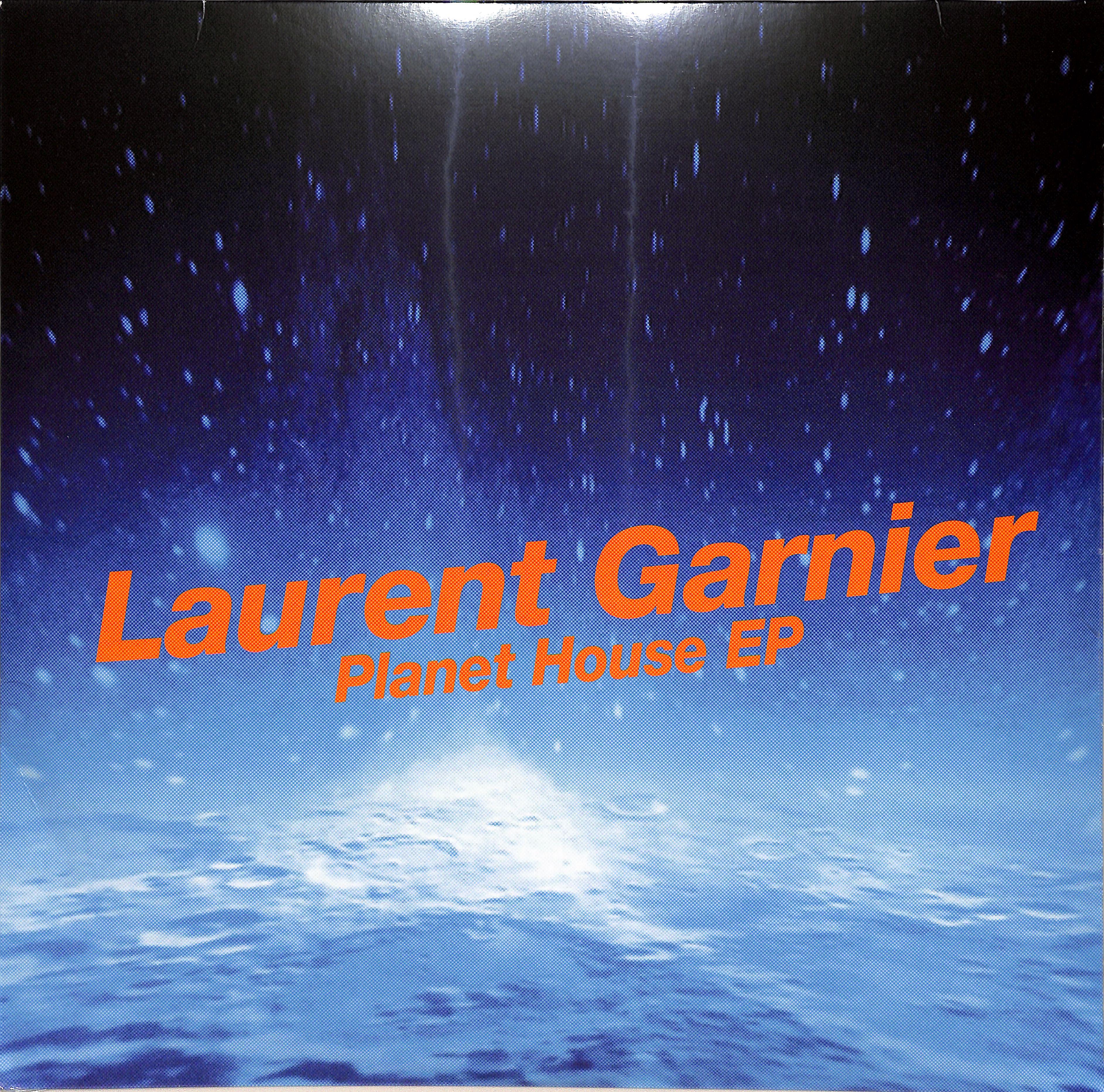 Laurent Garnier - PLANET HOUSE EP
