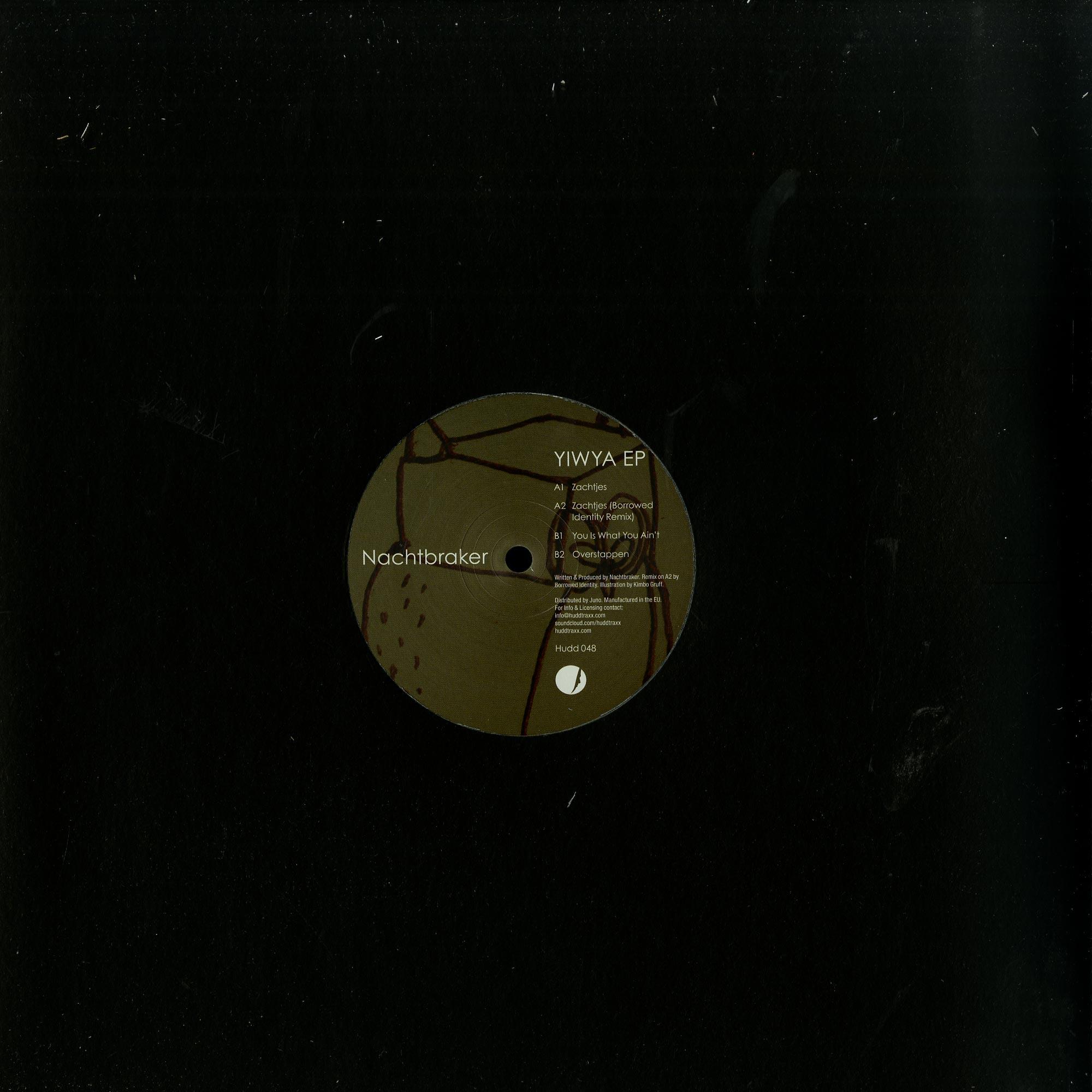 Nachtbraker - YIWYA EP