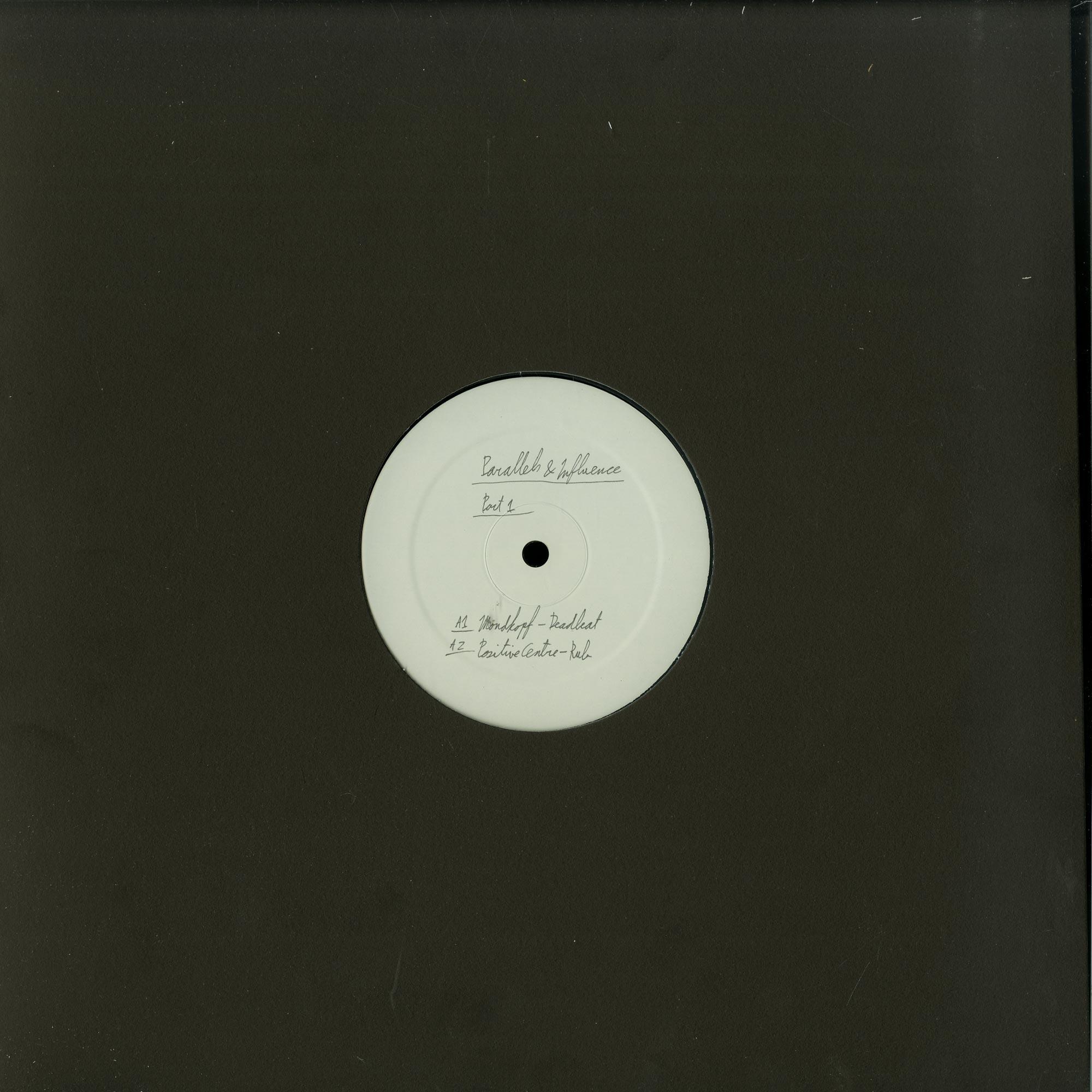 Mondkopf, Positive Centre, Codex Empire, Yuji Kondo - PARALLELS INFLUENCES PART 1 EP