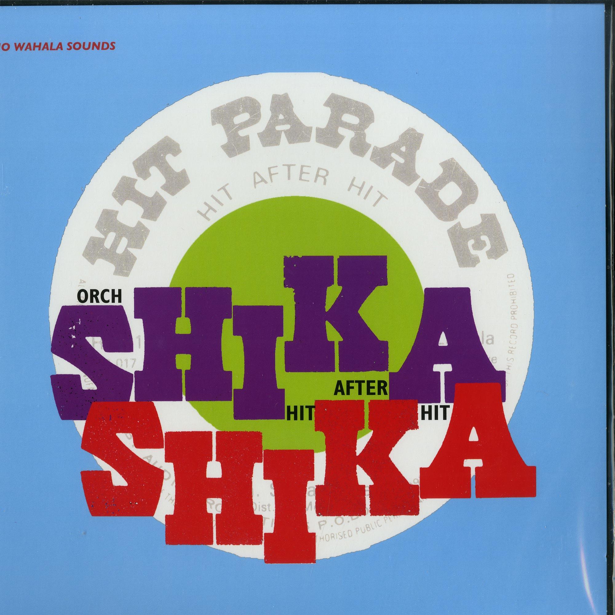 Orchestre Shika Shika - HIT AFTER HIT