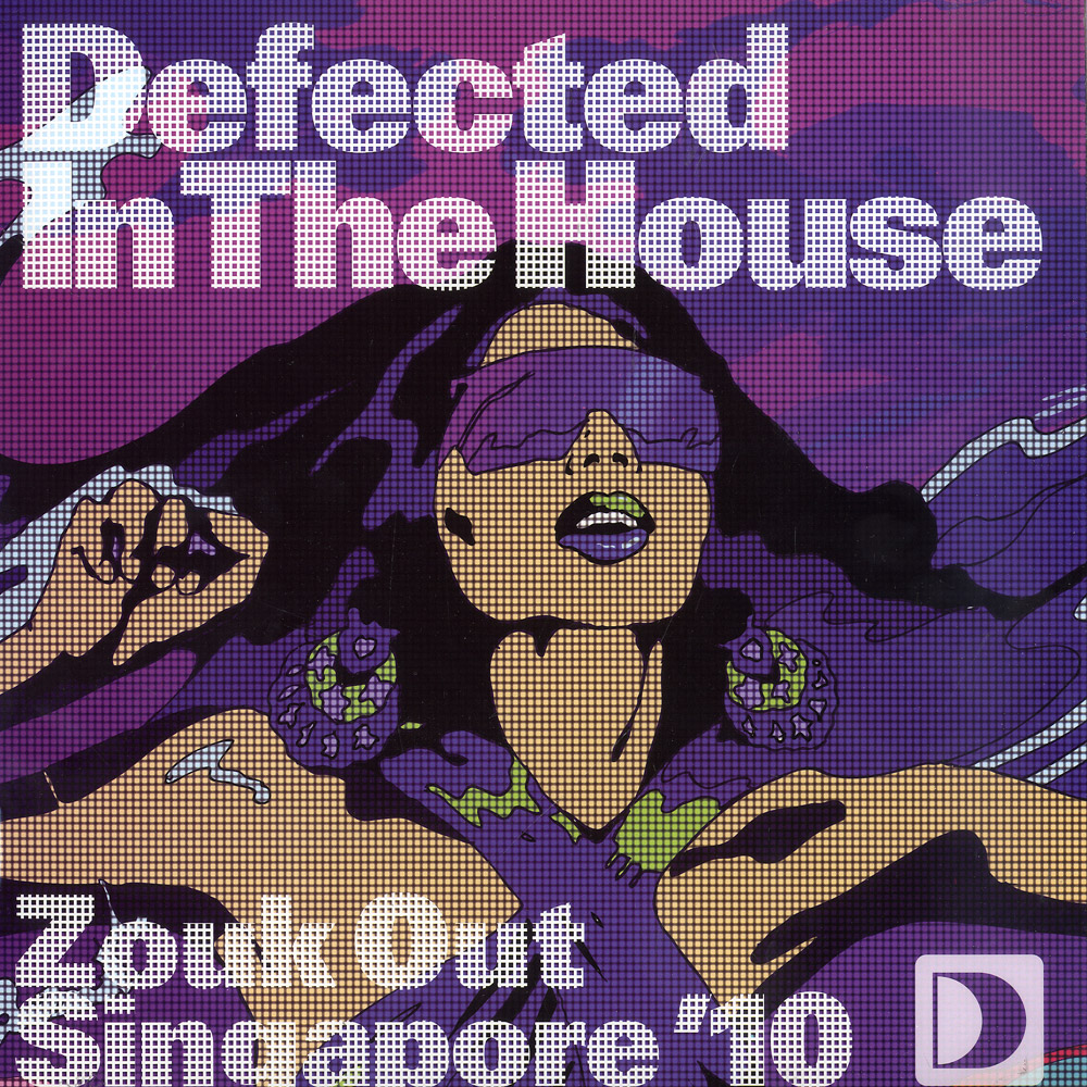 Defected In The House - ZOUK OUT SINGAPORE 10 EP 2