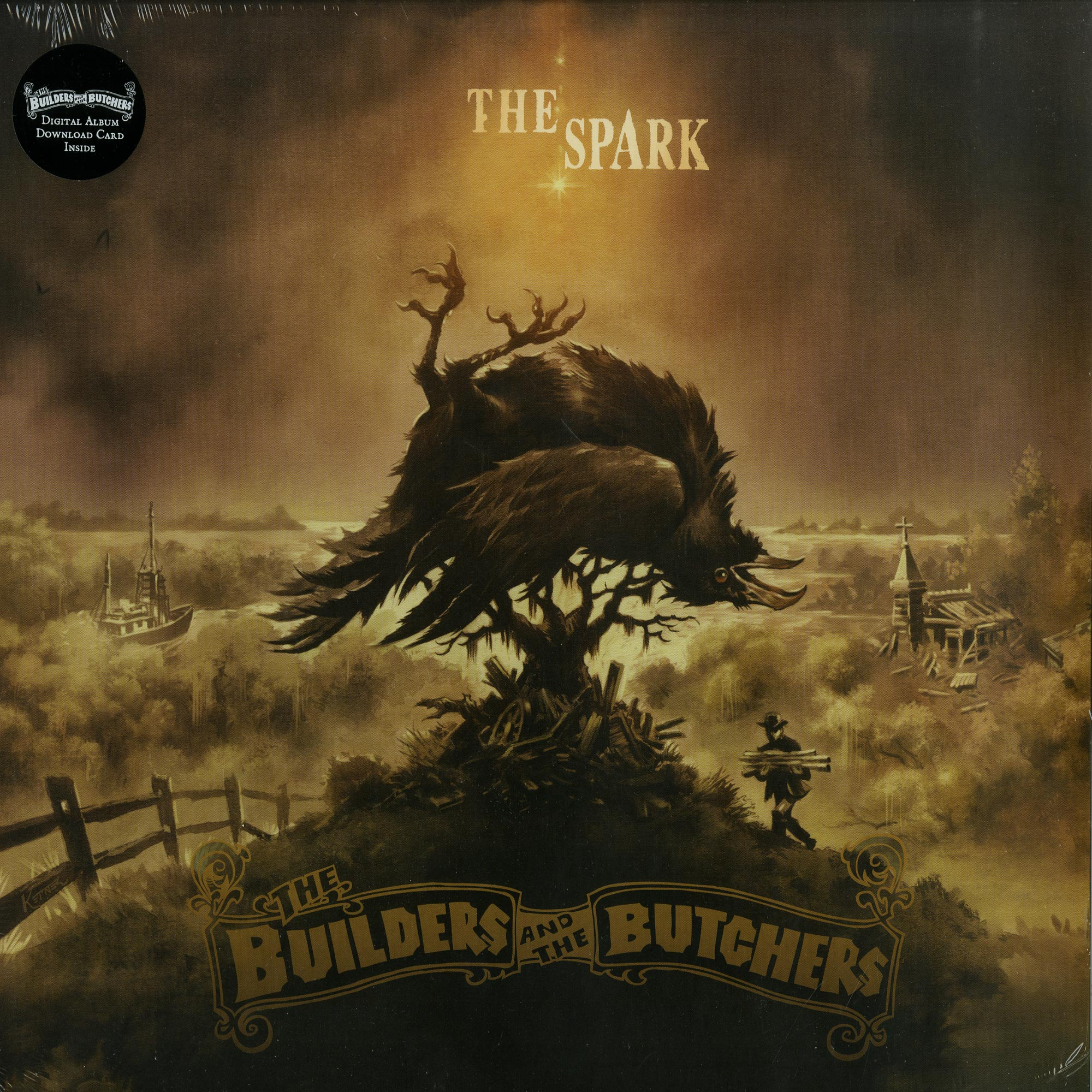 The Builders And The Butchers - THE SPARK
