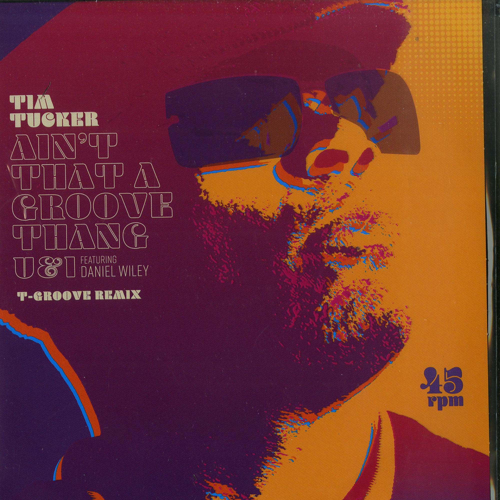 Tim Tucker - AINT THAT A GROOVE THANG