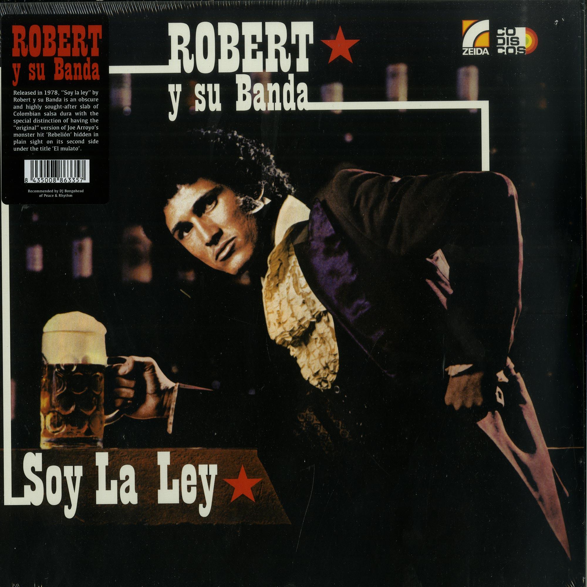 Robert Y Su Banda - SOY LA LEY