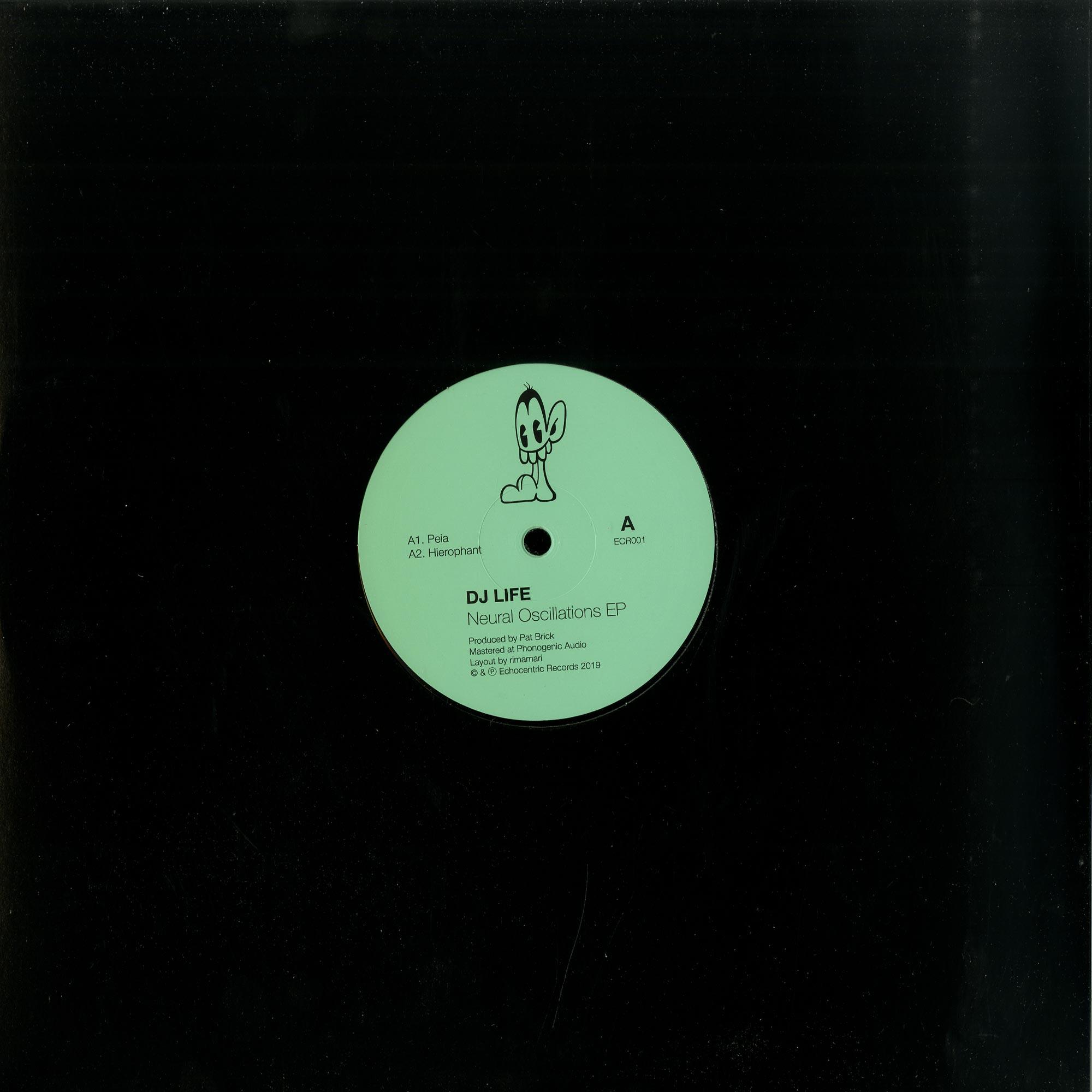 DJ Life - NEURAL OSCILLATIONS EP
