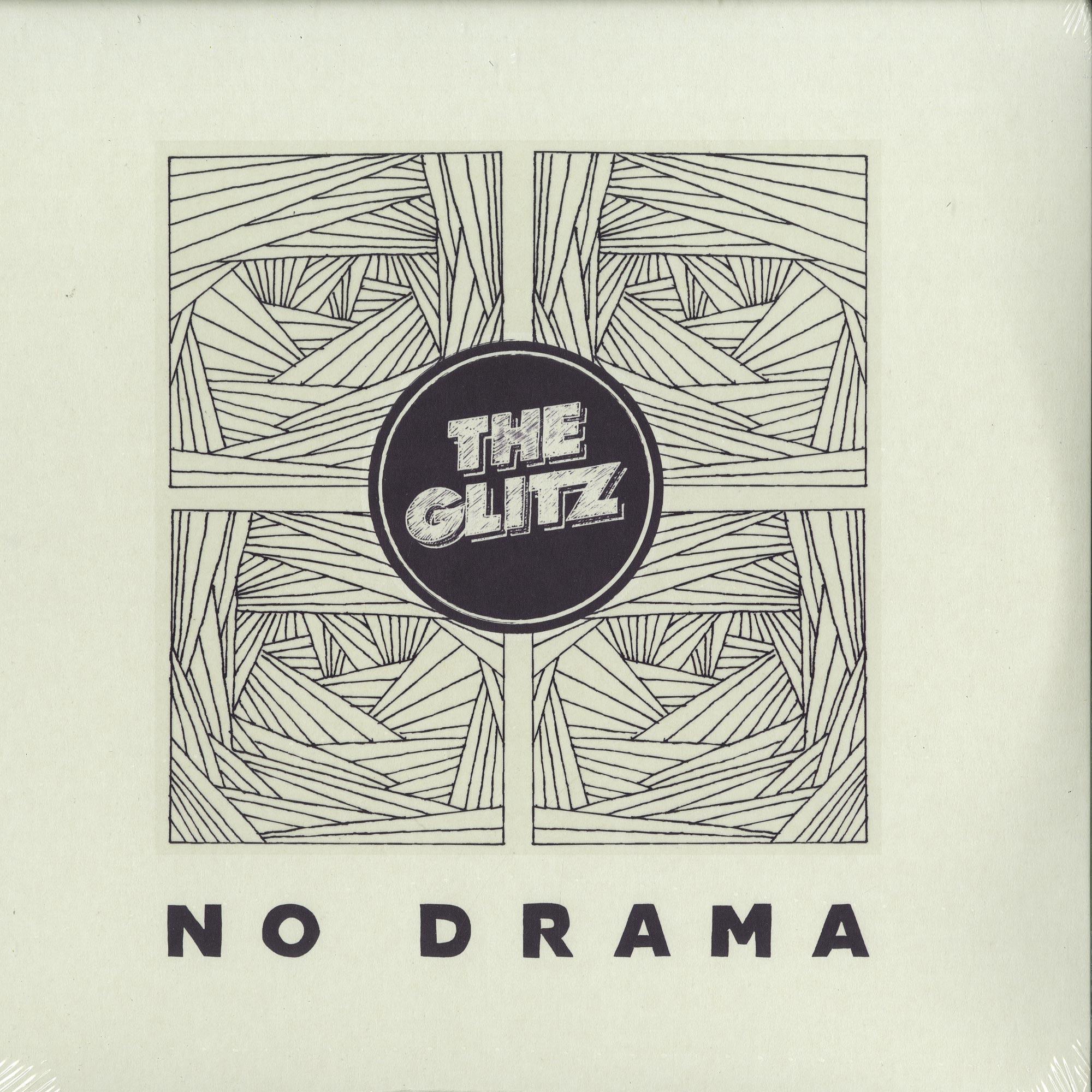 The Glitz - NO DRAMA