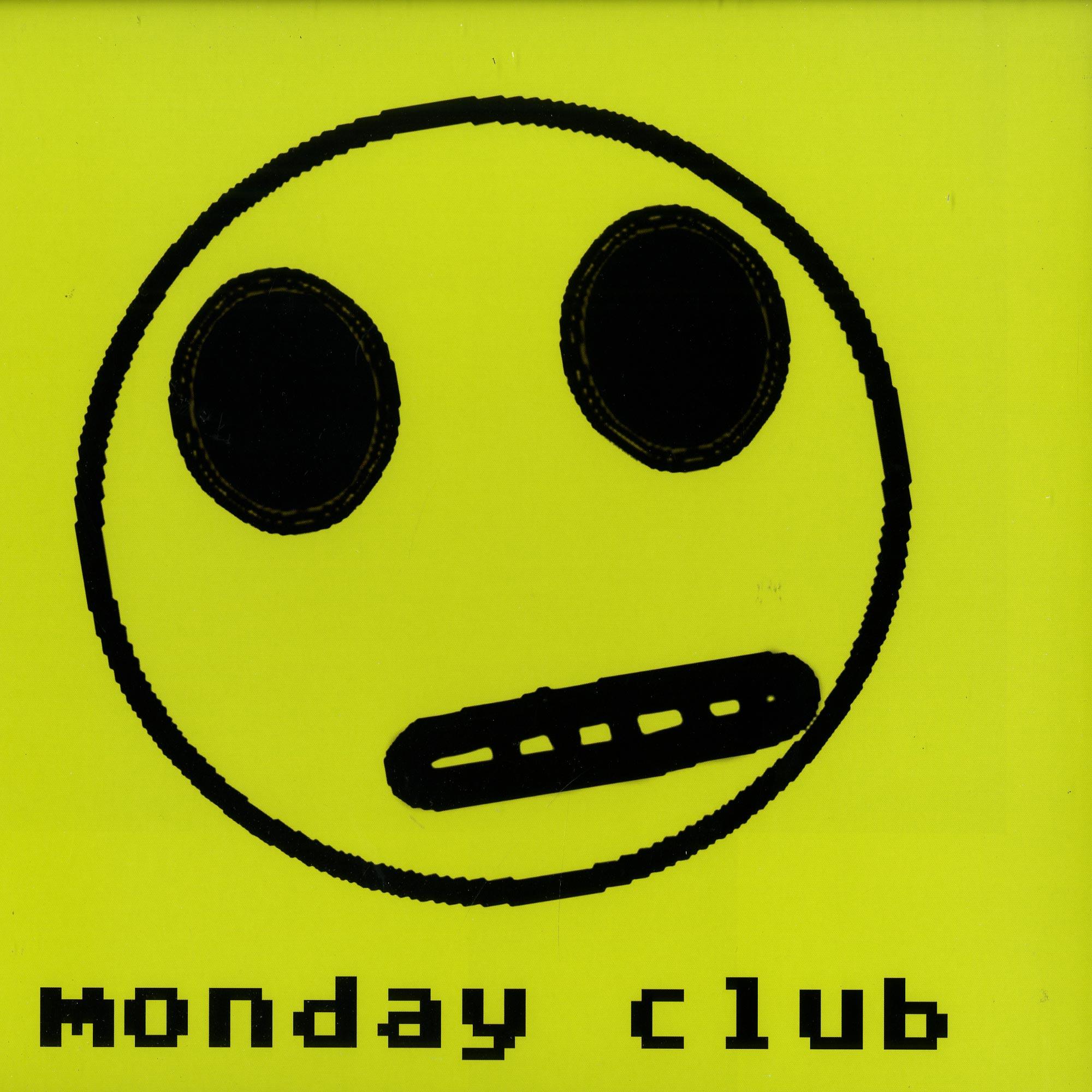 Monday Club - BLACK OUT
