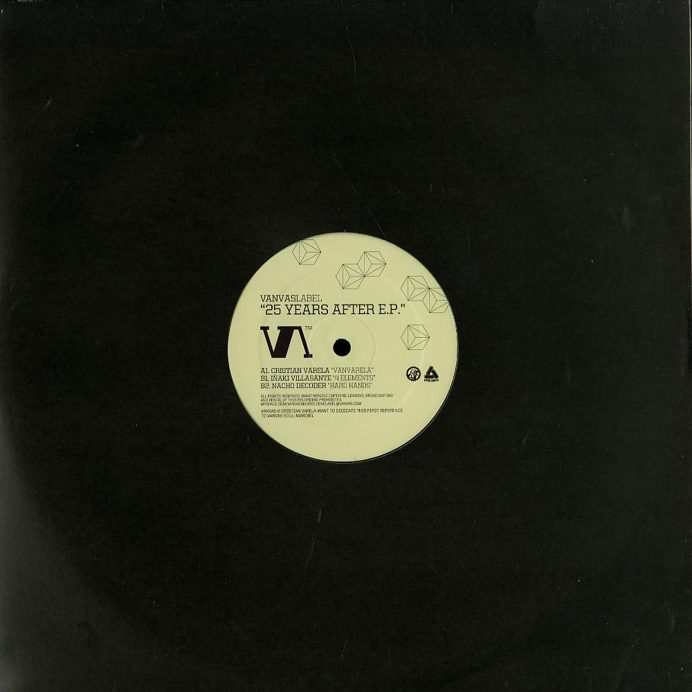 Cristian Varela / I.Villasante / Nacho Decoder - 25 YEARS AFTER EP