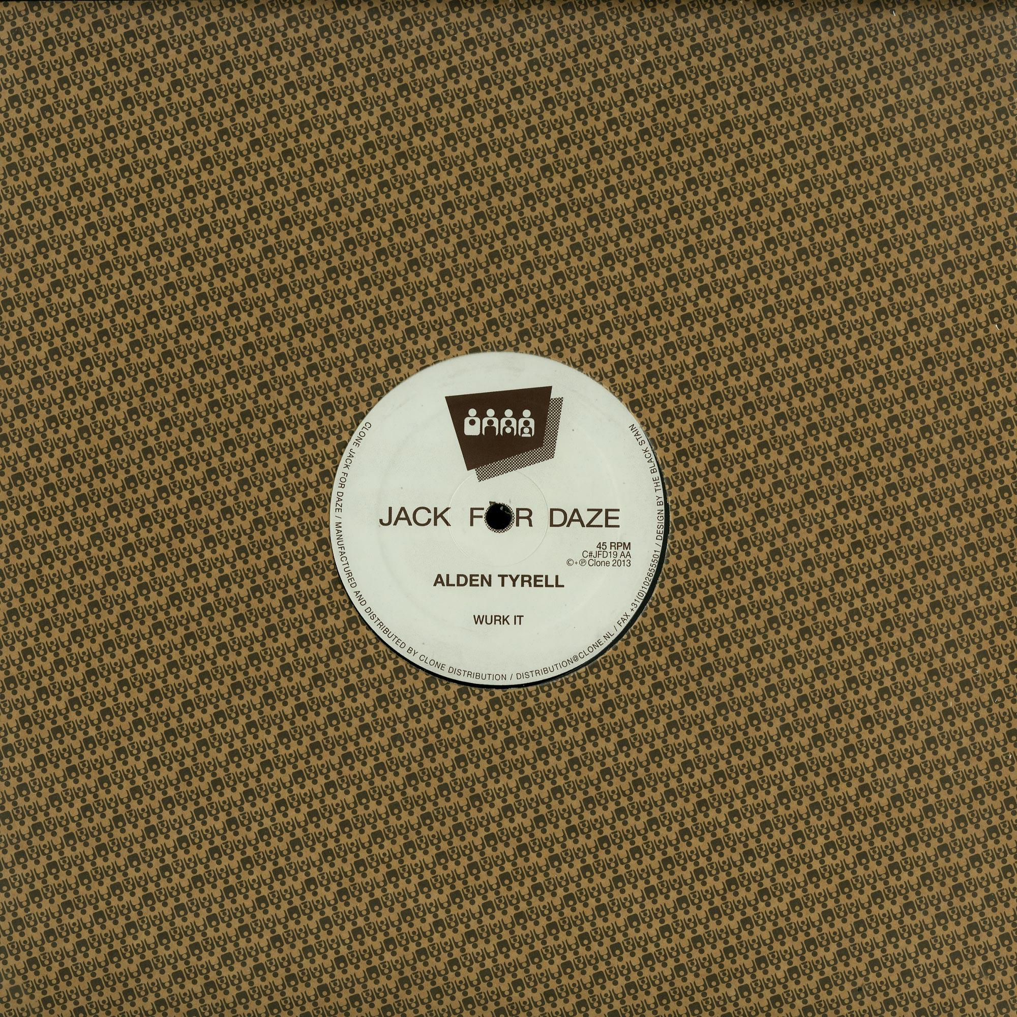 Alden Tyrell - SOMEHOUSE / WURKIT