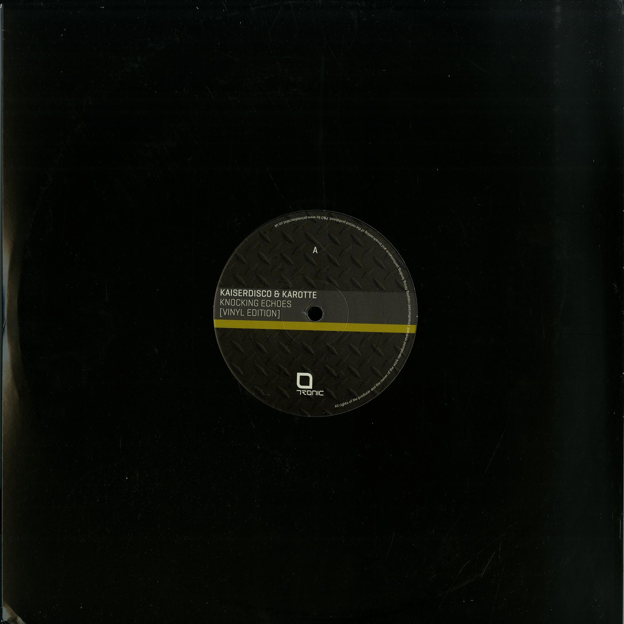 Kaiserdisco & Karotte - Knocking Echoes EP
