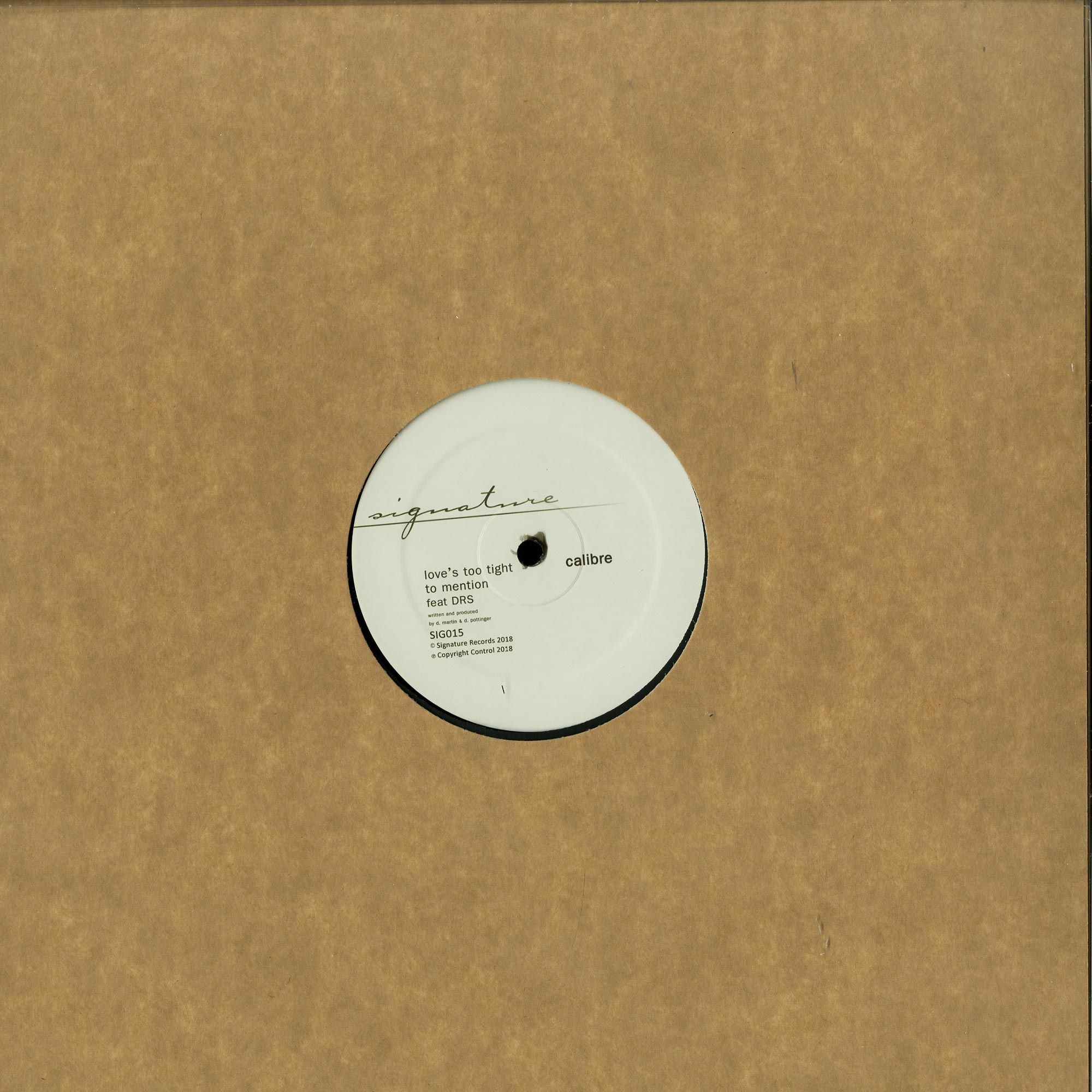 Calibre - LET ME HOLD YOU / LOVES TOO TIGHT TO MENTION
