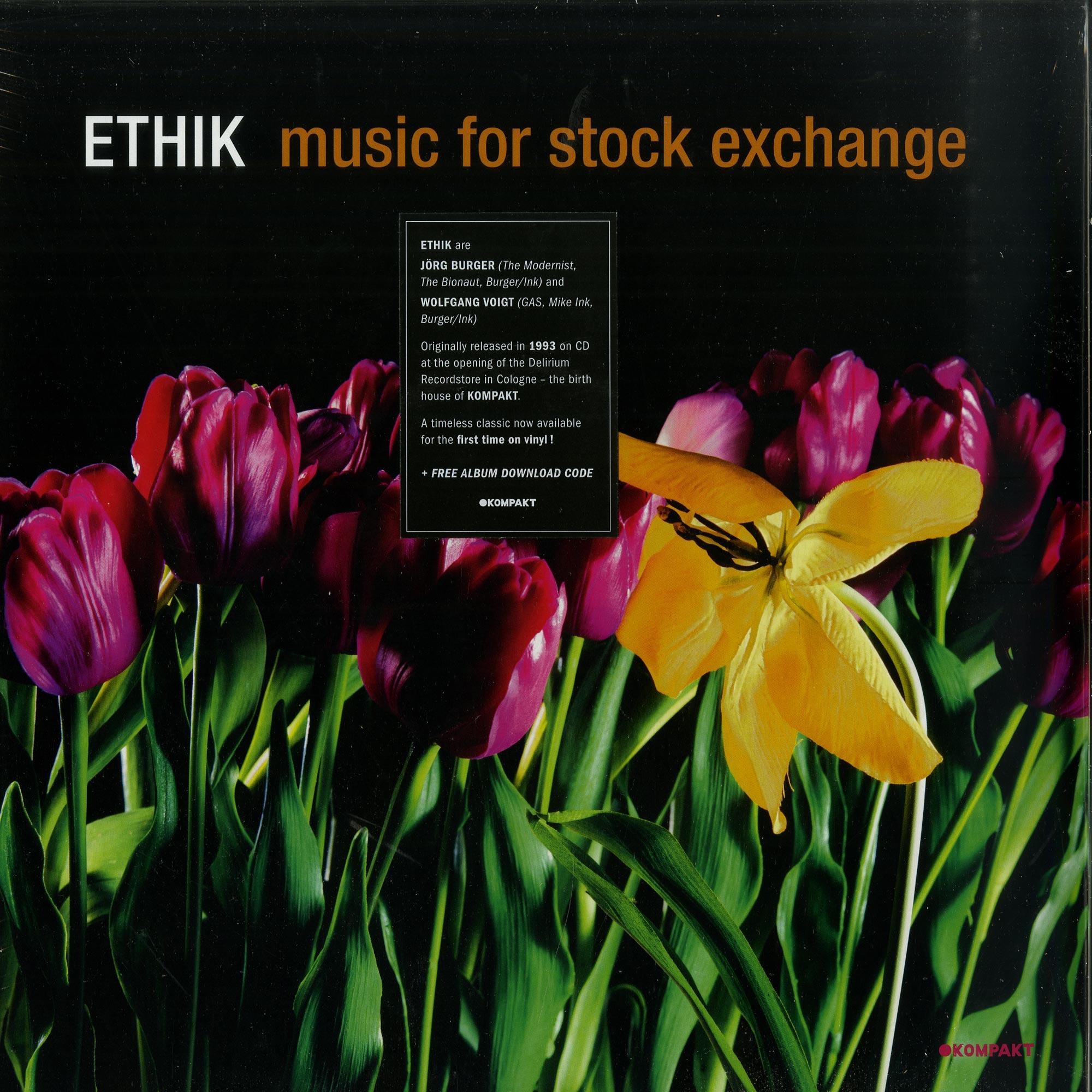 Ethik - MUSIC FOR STOCK EXCHANGE