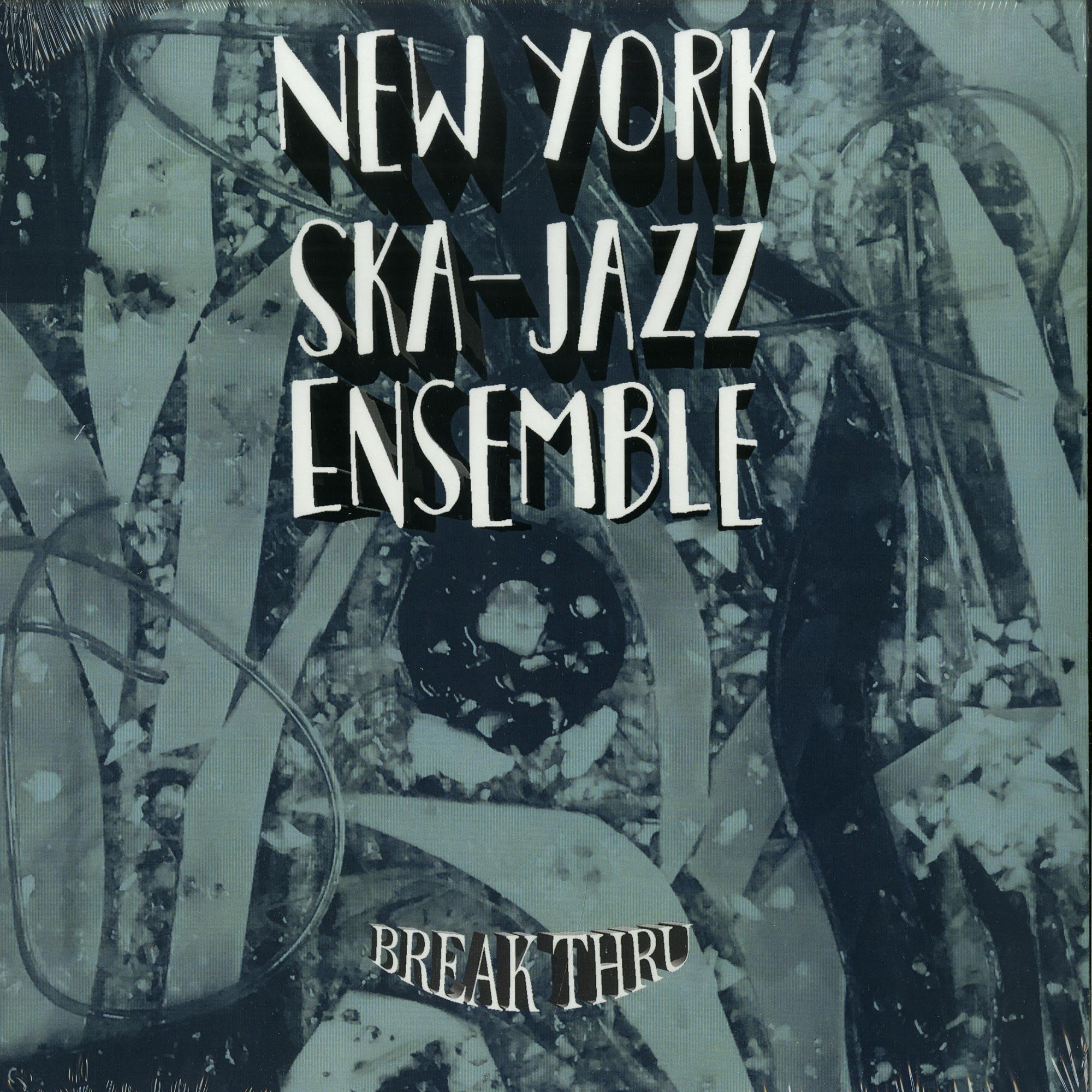 New York Ska-Jazz Ensemble - BREAK THRU
