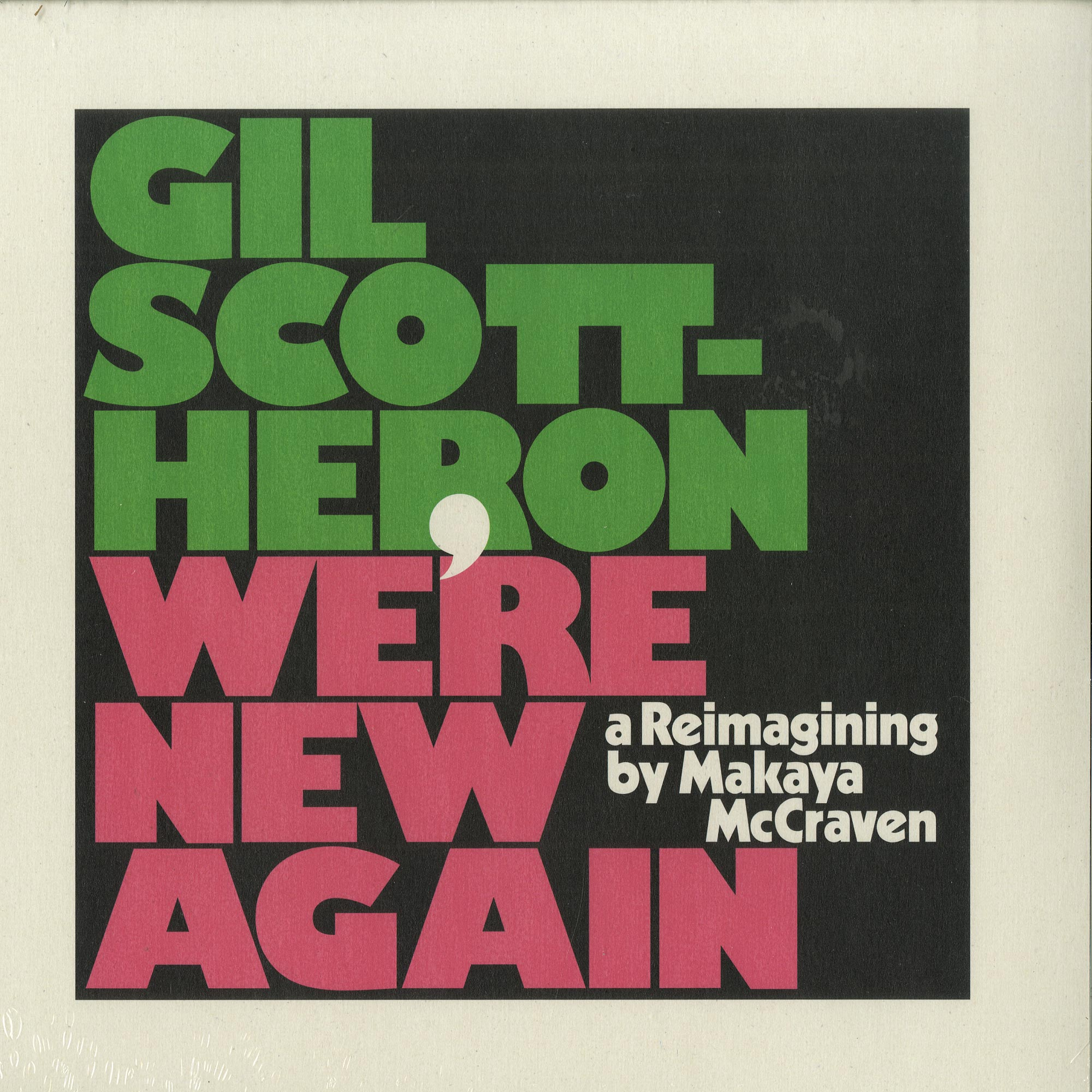 Gil Scott-Heron - WERE NEW AGAIN - A REIMAGINING BY MAKAYA MCCRAVEN