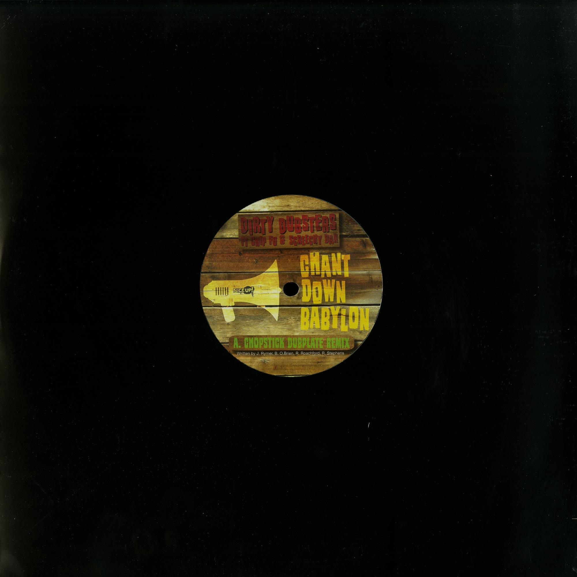 Dirty Dubsters ft. Chip Fu & Screechy Dan - CHANT DOWN BABYLON