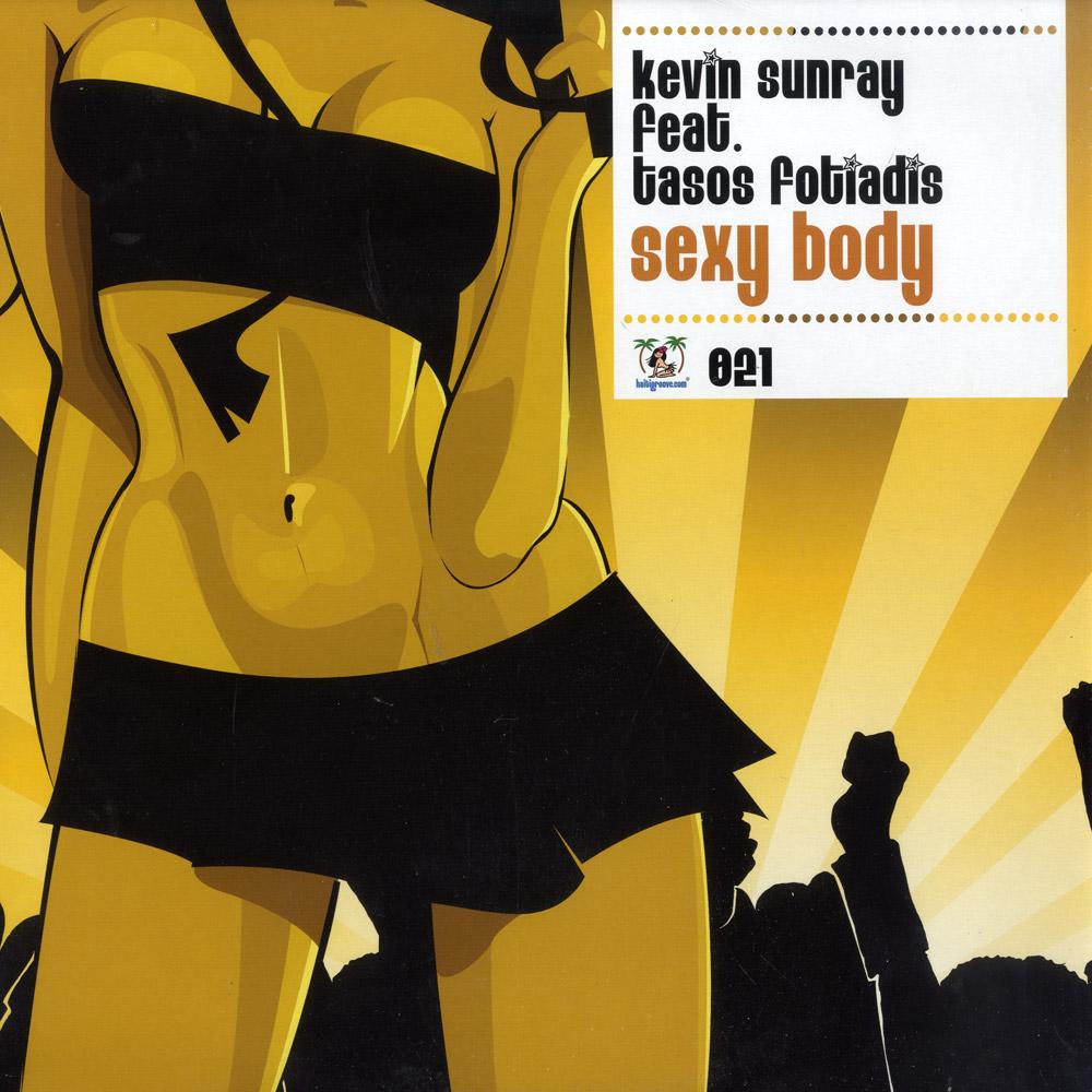Kevin Sunray ft. Tasos Fotiadis - SEXY BODY