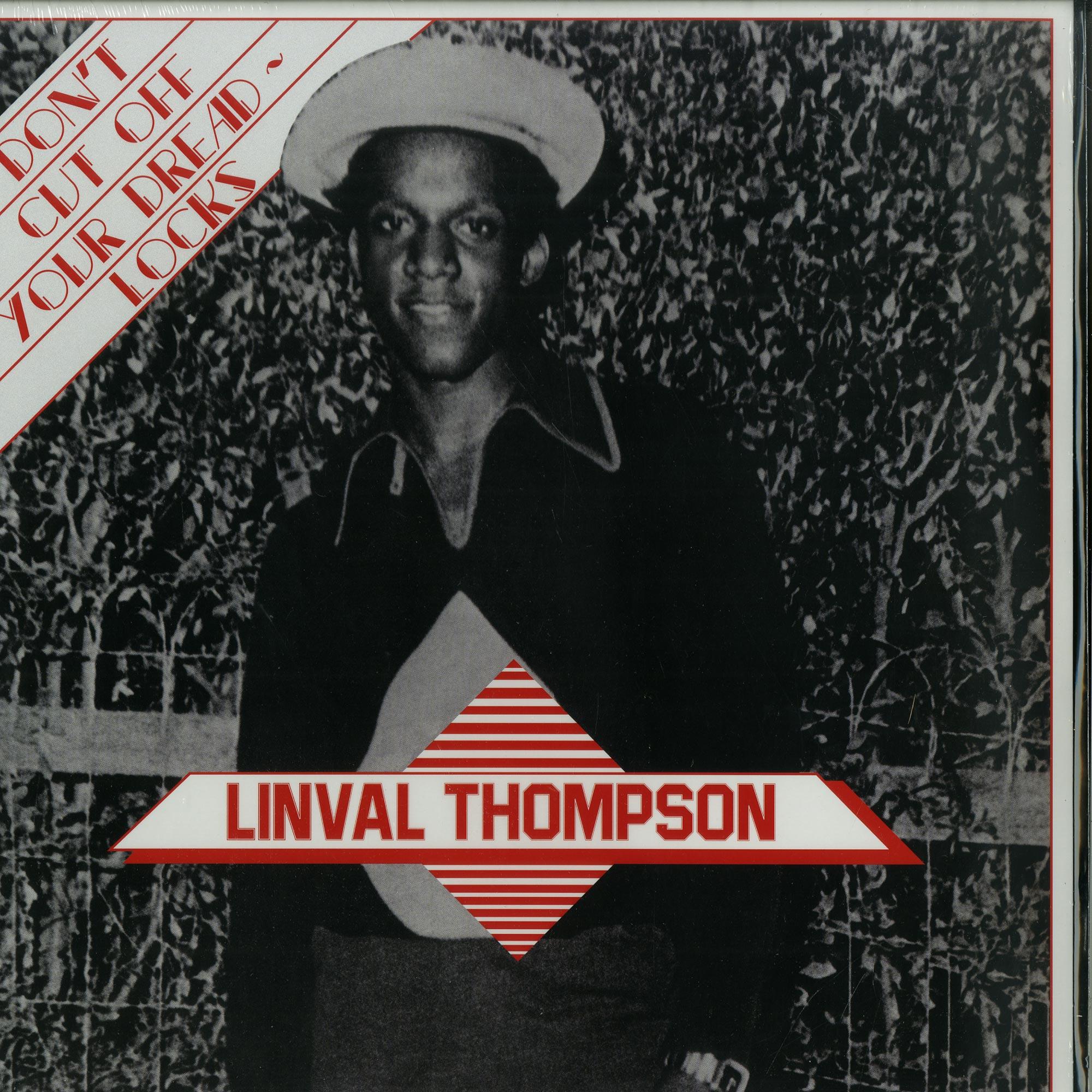 Linval Thompson - DONT CUT OFF YOUR DREADLOCKS