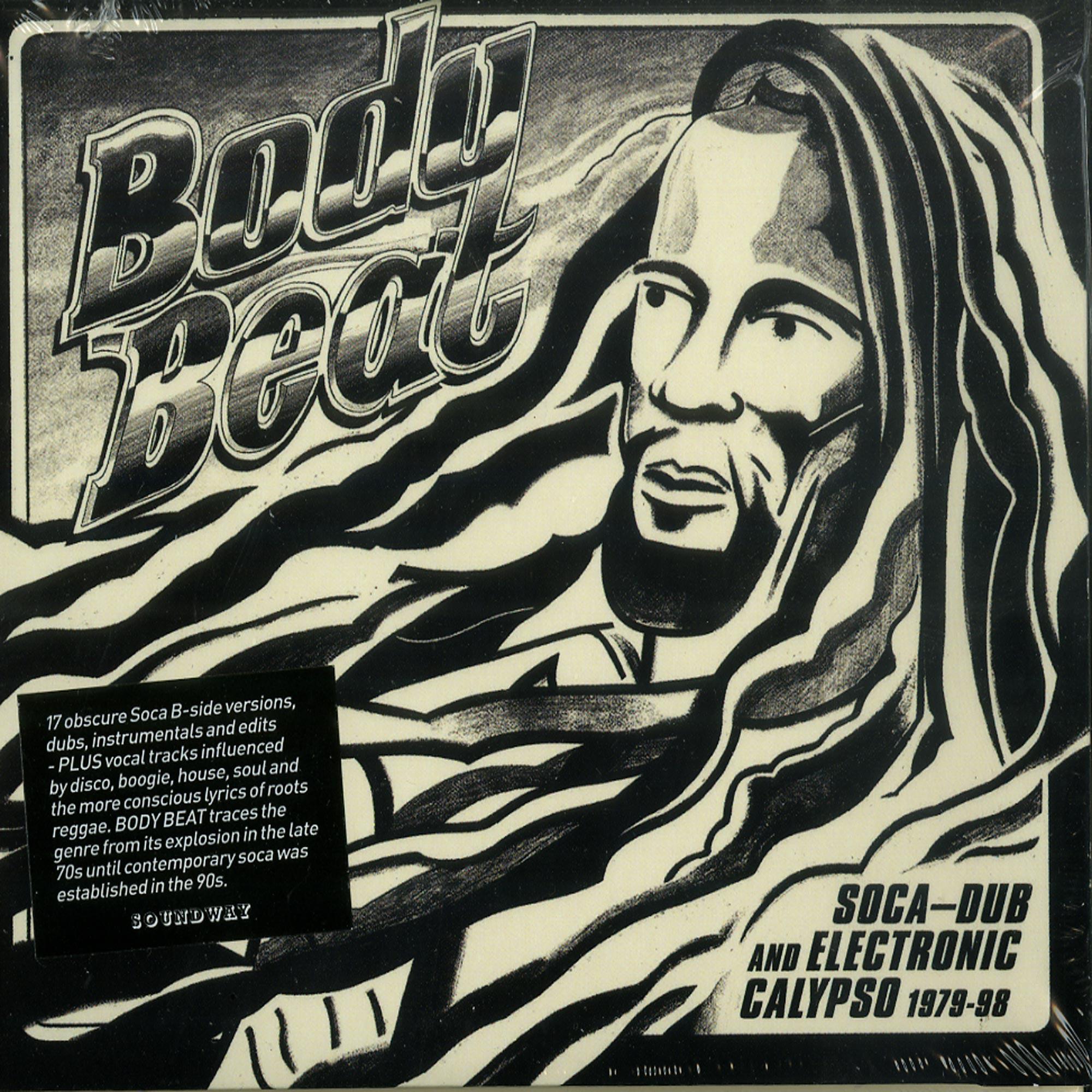 Various Artists - BODY BEAT: SOCA-DUB AND ELECTRONIC CALYPSO 1979-98
