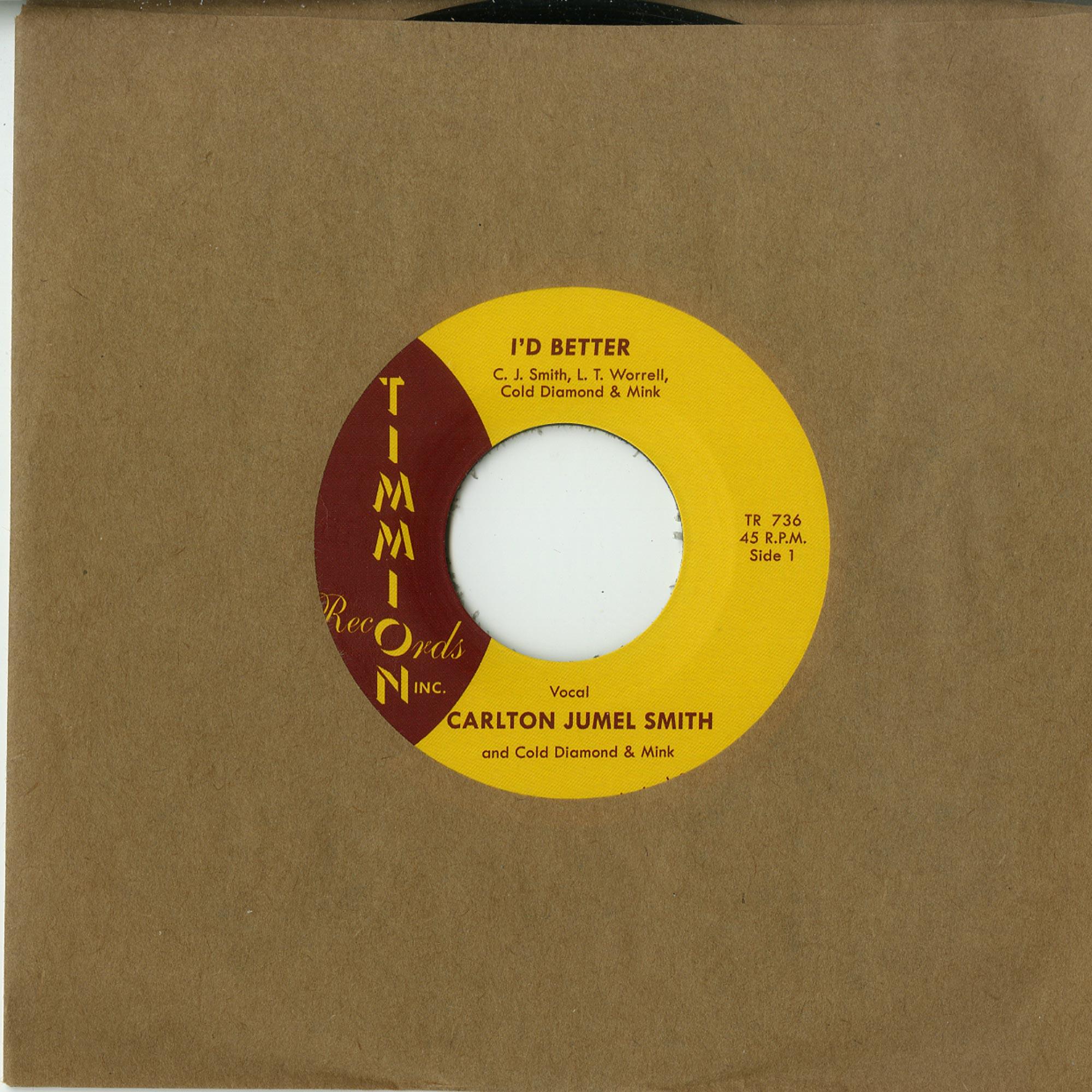 Carlton Jumel Smith & Cold Diamond & Mink - I D BETTER