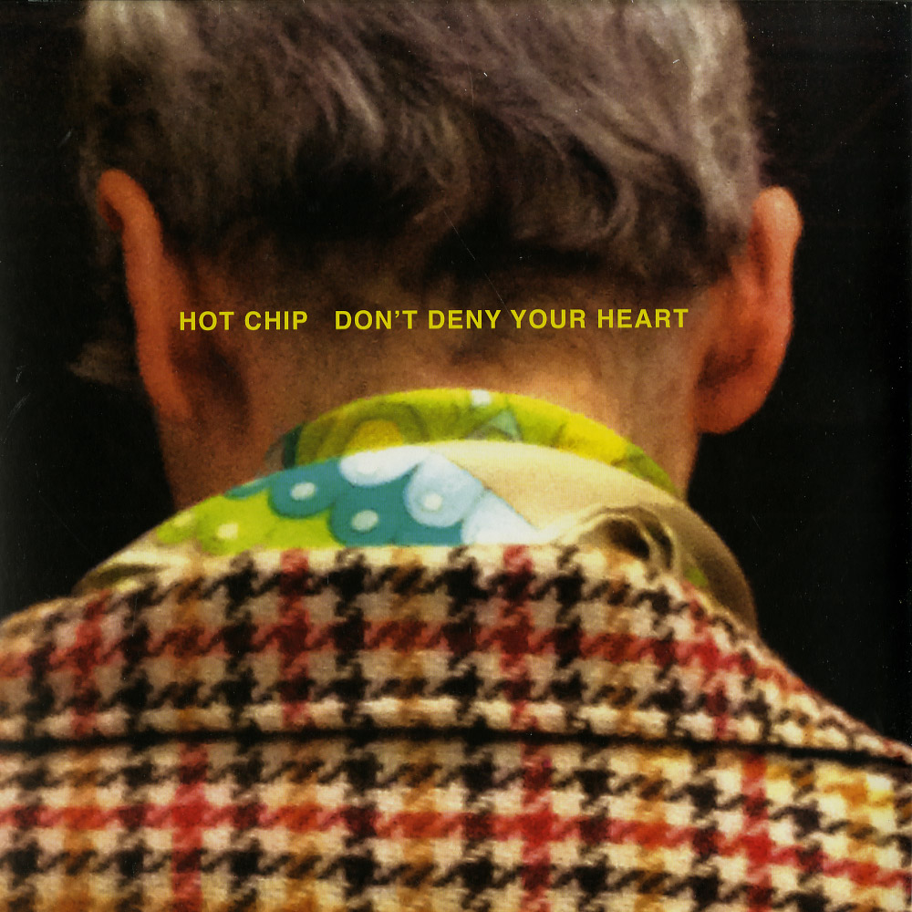 Hot Chip - DONT DENY YOUR HEART