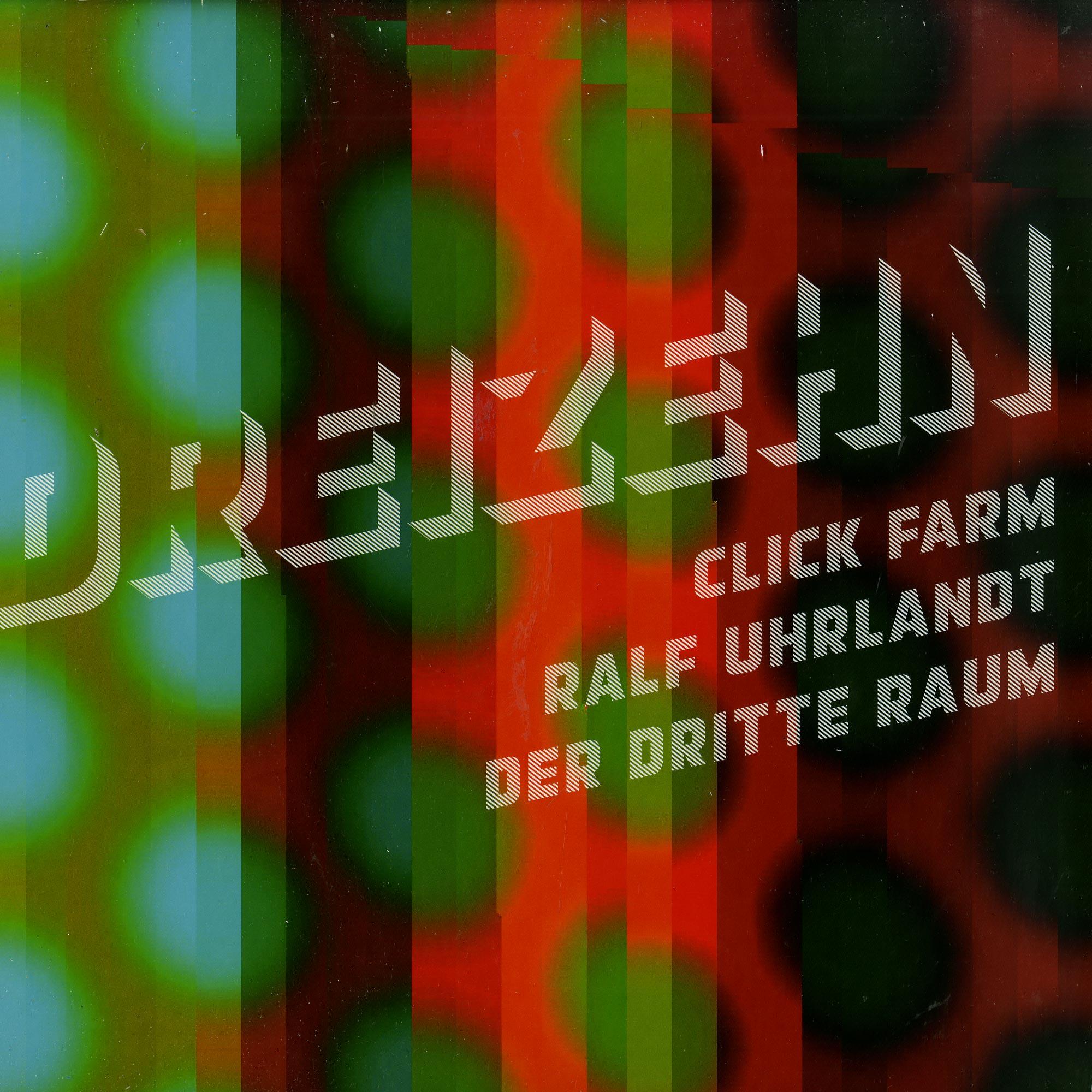Der Dritte Raum, Ralf Uhrland, Click Far - DREIZEHN
