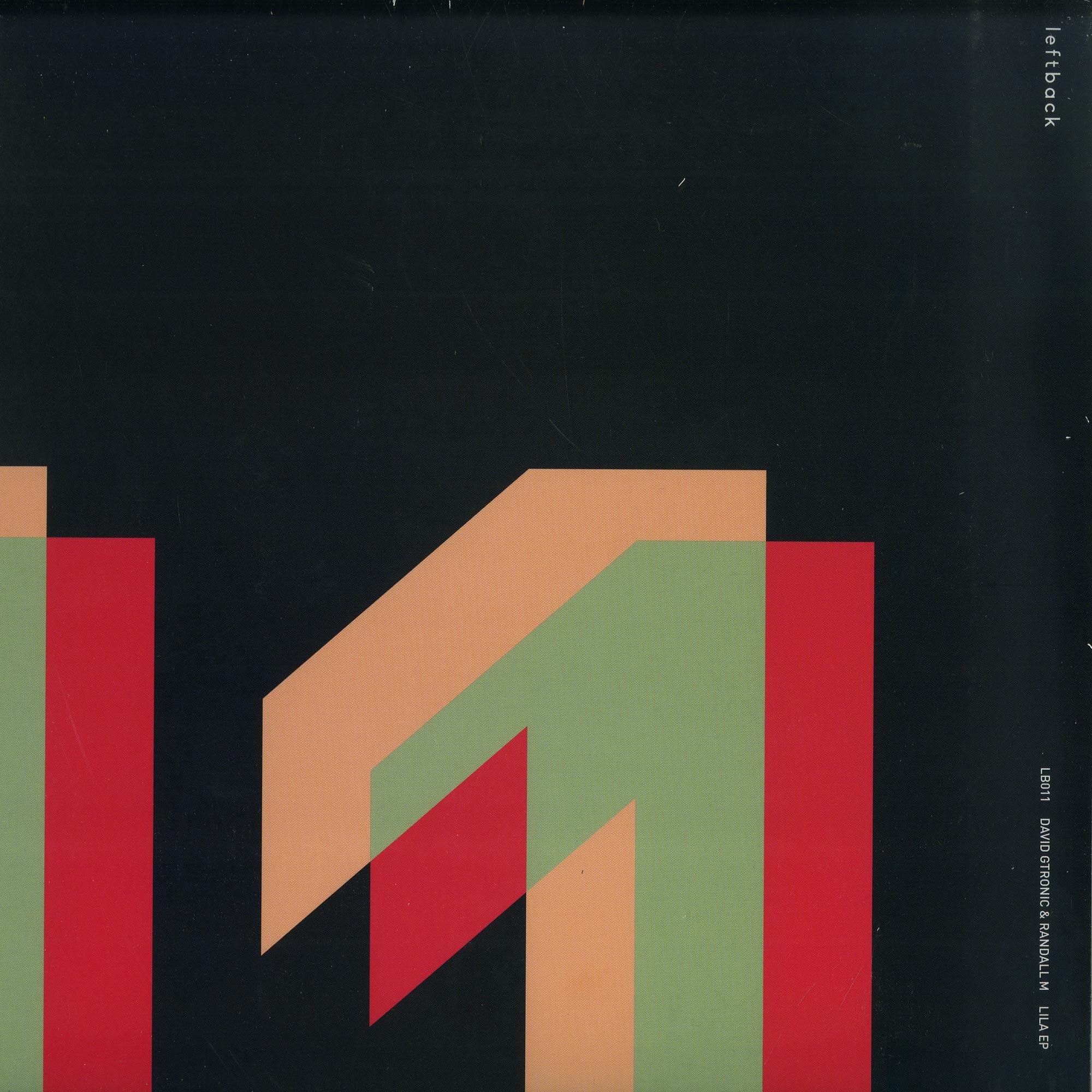 David Gtronic & Randall M - LILA EP