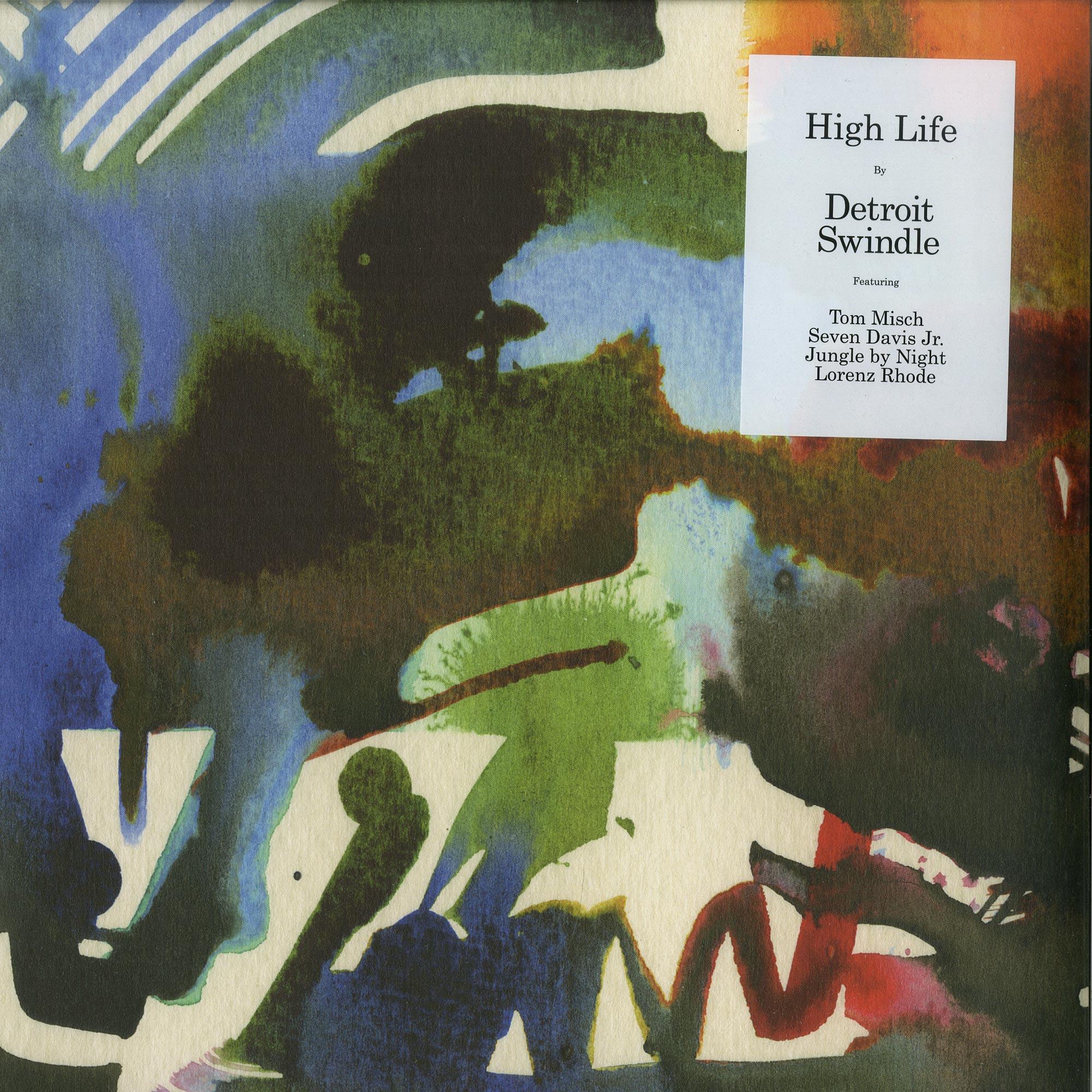 Detroit Swindle - HIGH LIFE