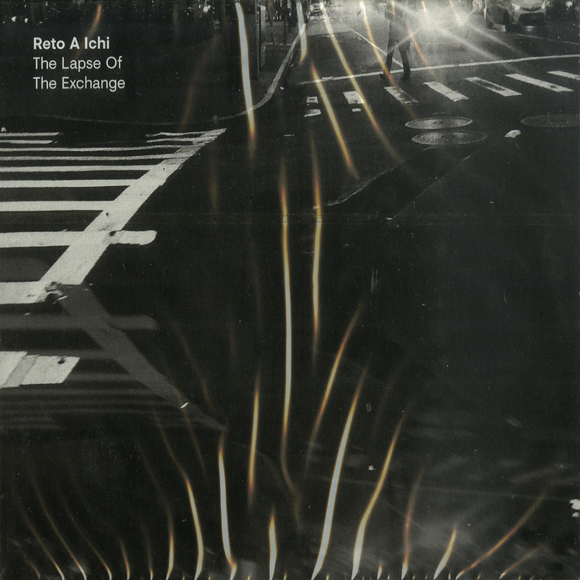 Reto A Ichi - THE LAPSE OF THE EXCHANGE / ALONE MOVING OFTEN